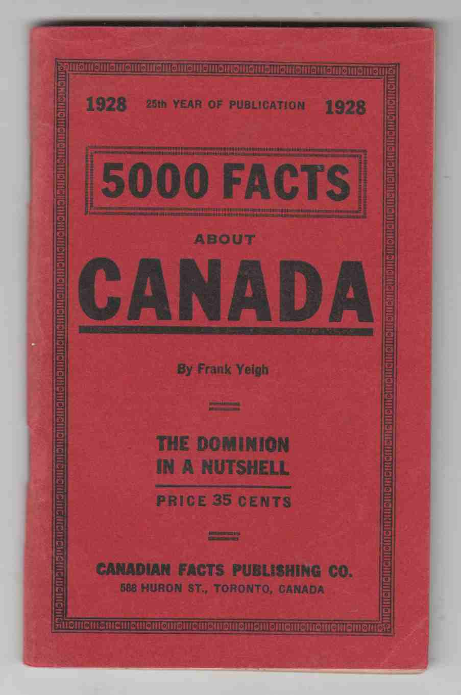 Image for 5000 Facts about Canada The Dominion in a Nutshell