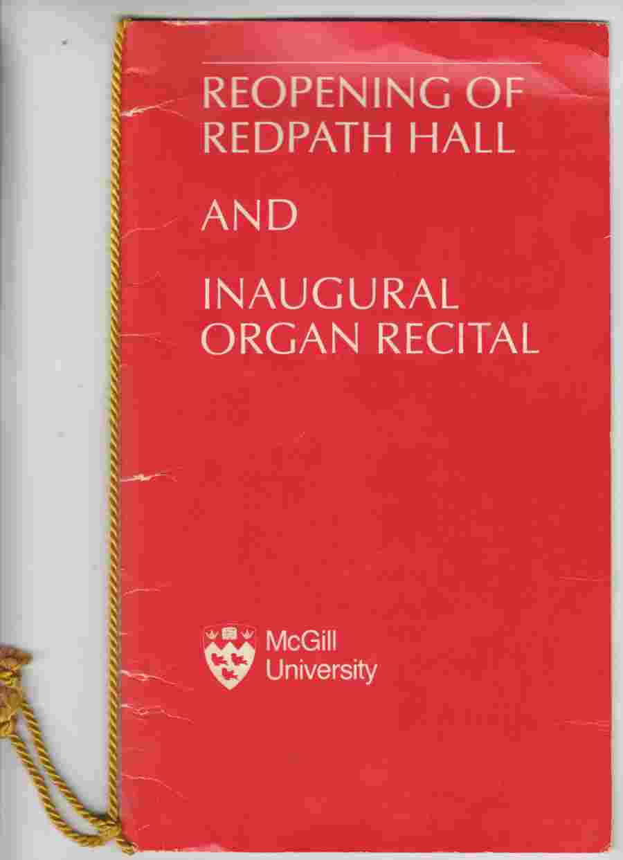Image for Reopening of Redpath Hall and Inaugural Organ Recital