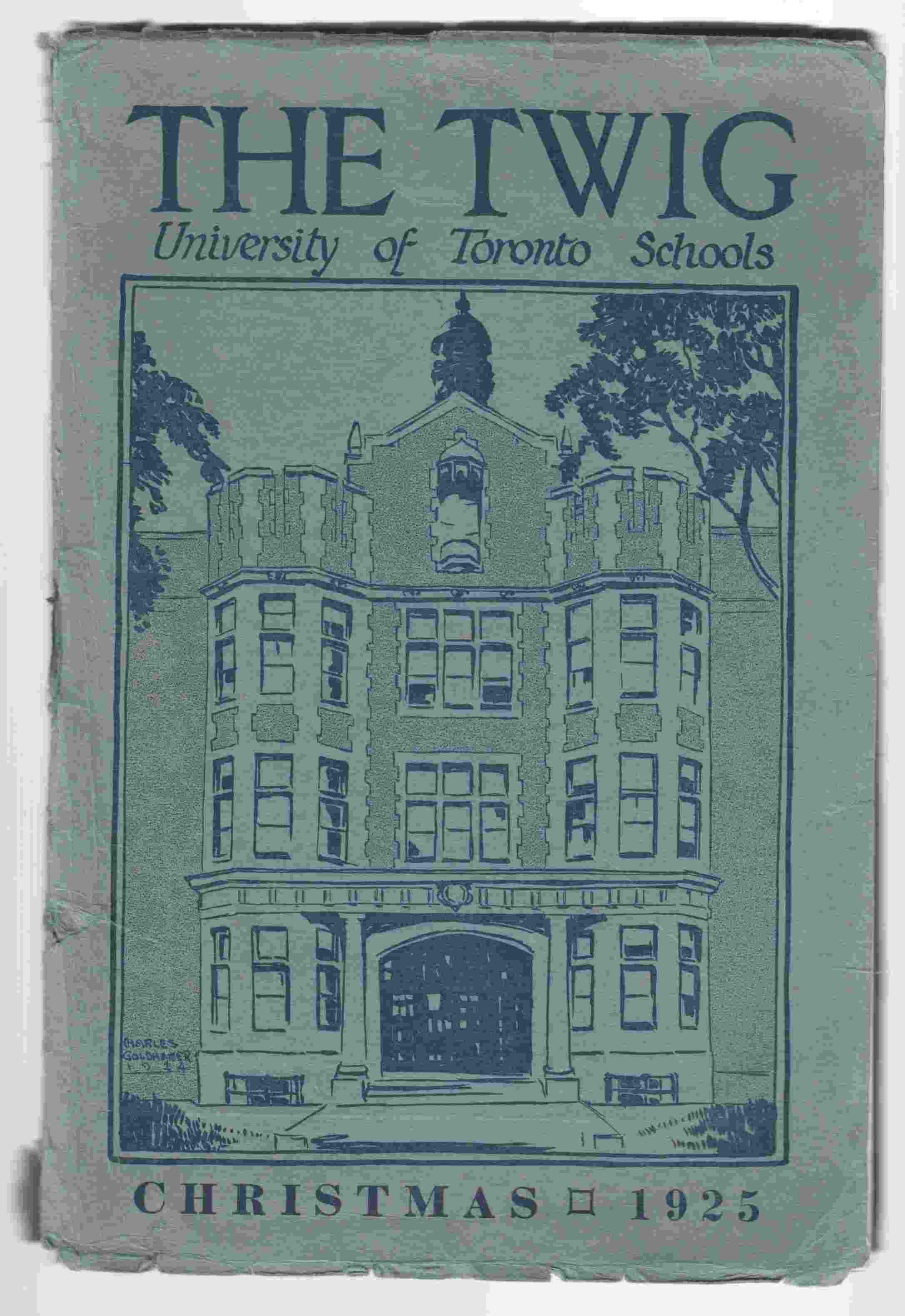 Image for The Twig University of Toronto Schools Christmas 1925