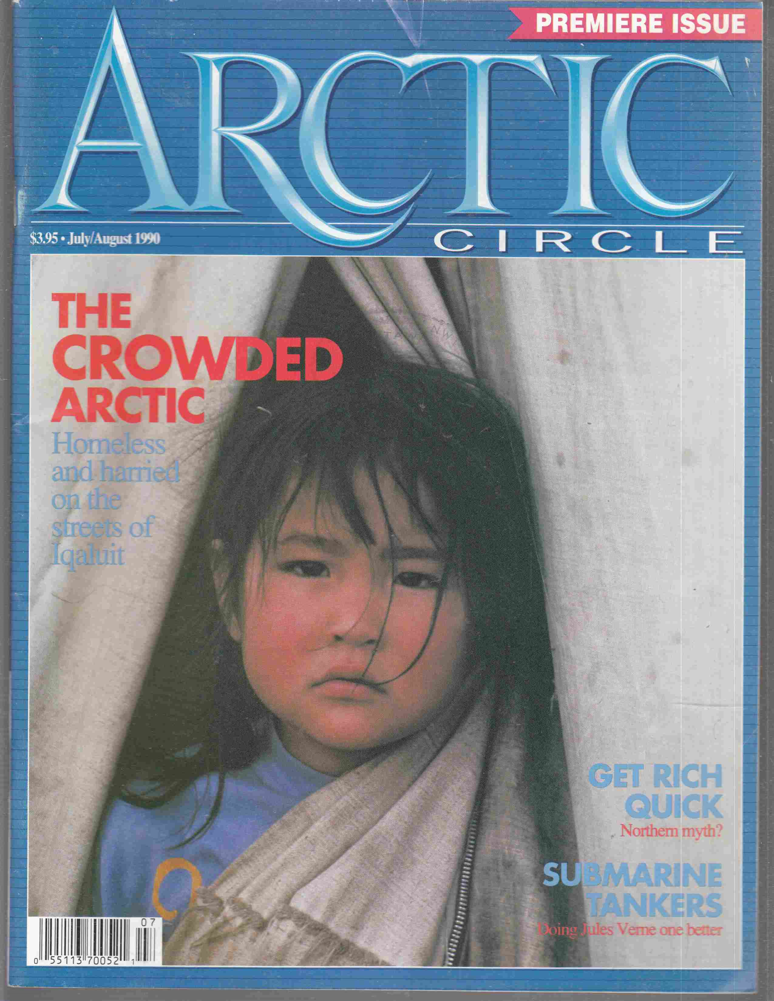 Image for Arctic Circle Volume 1, Number 1 July / August 1990