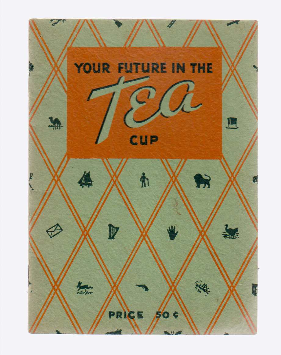Image for Your Future in the Tea Cup