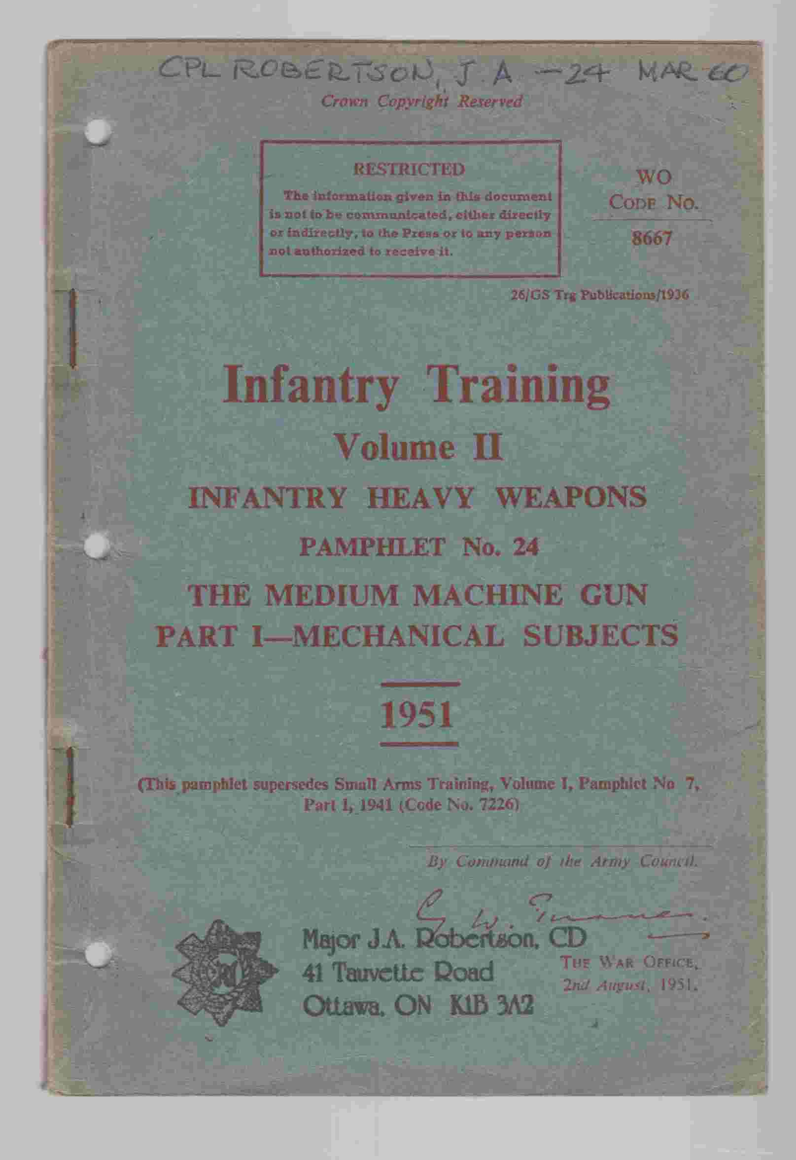 Image for Infantry Training Volume II Infantry Heavy Weapons Pamphlet No. 24 The Medium Machine Gun Part I - Mechanical Subjects 1951