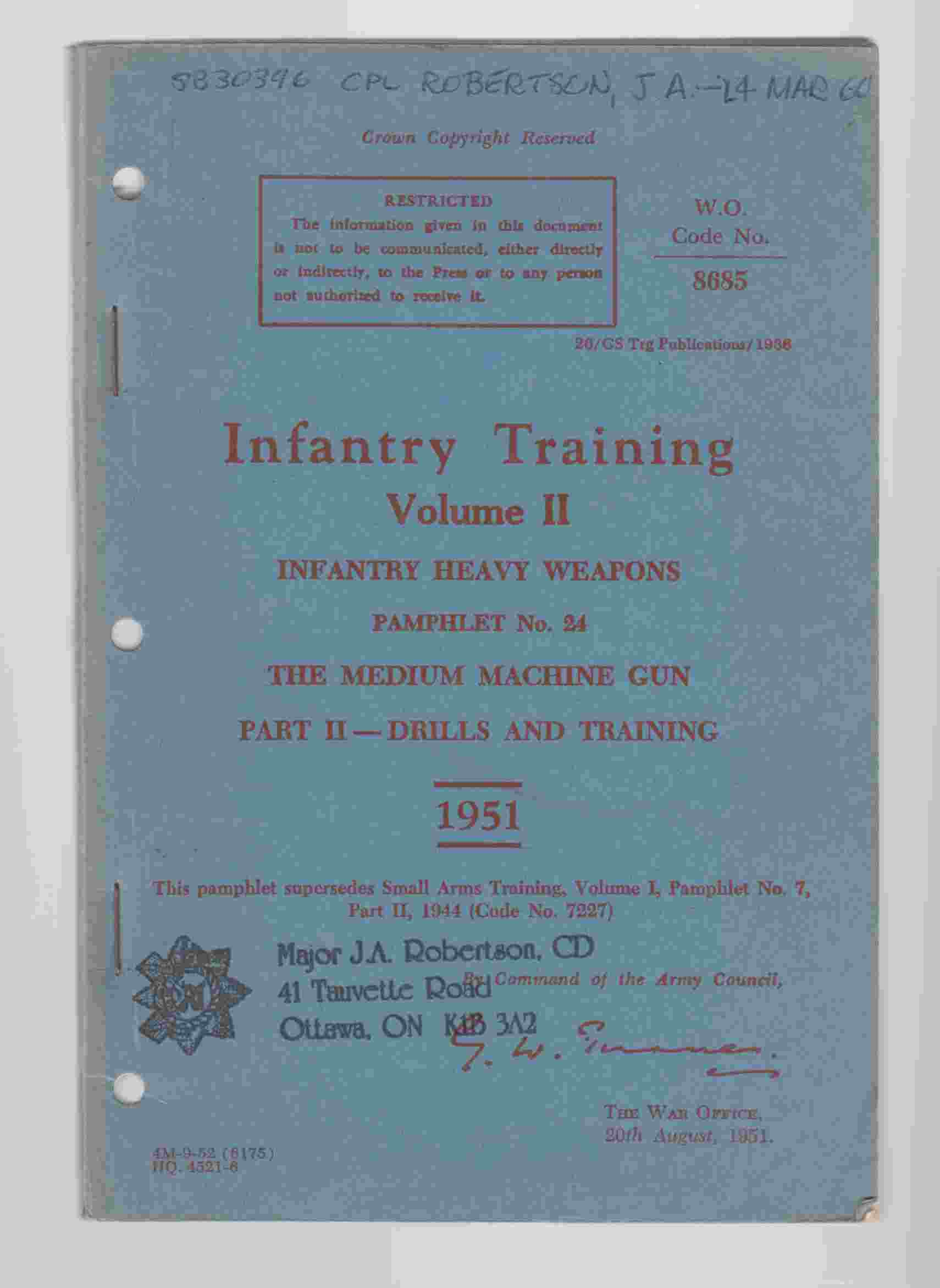 Image for Infantry Training Volume II Infantry Heavy Weapons Pamphlet No. 24 the Medium Machine Gun Part II - Drills and Training 1951