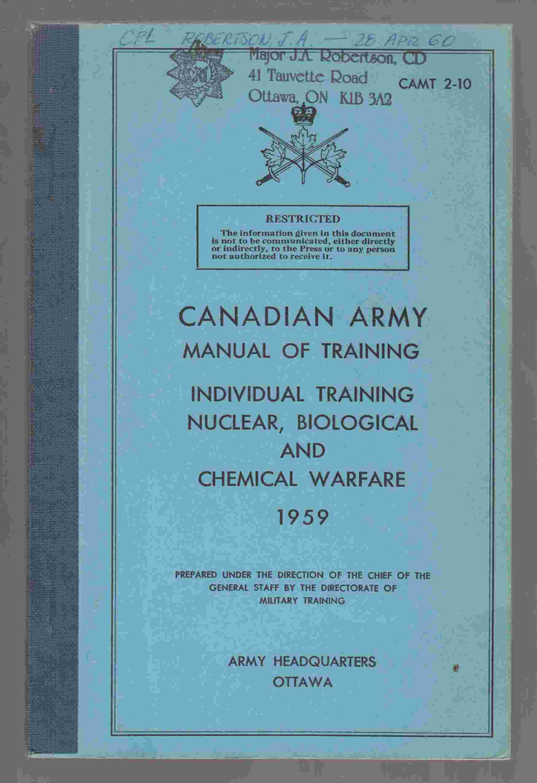 Image for Canadian Army Manual of Training Individual Training Nuclear, Biological and Chemical Warfare 1959