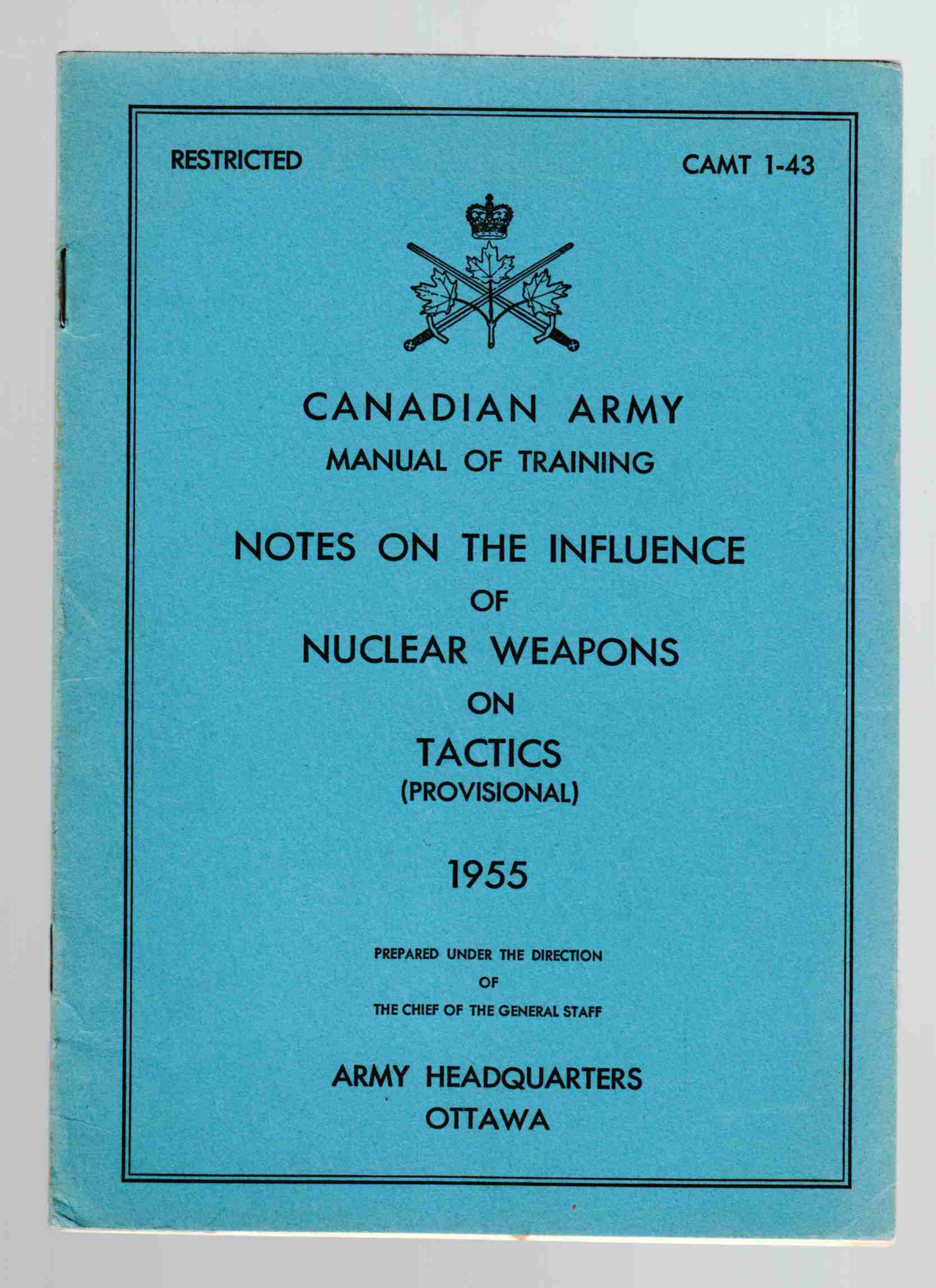 Image for Canadian Army Manual of Training Notes on the Influence of Nuclear Weapons on Tactics (Provisional) 1955