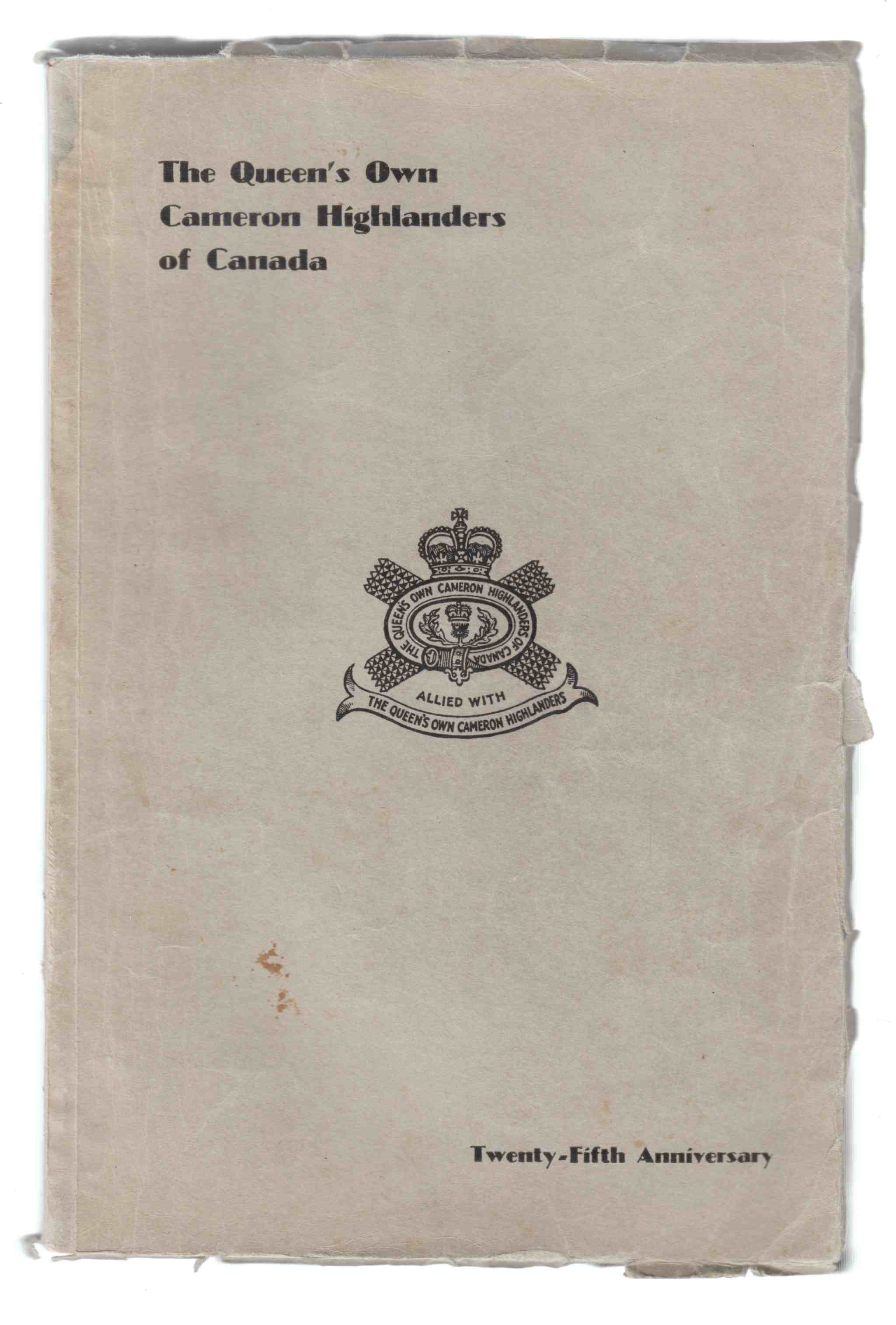 Image for The Queen's Own Cameron Highlanders of Canada Twenty-Fifth Anniversary Souvenir