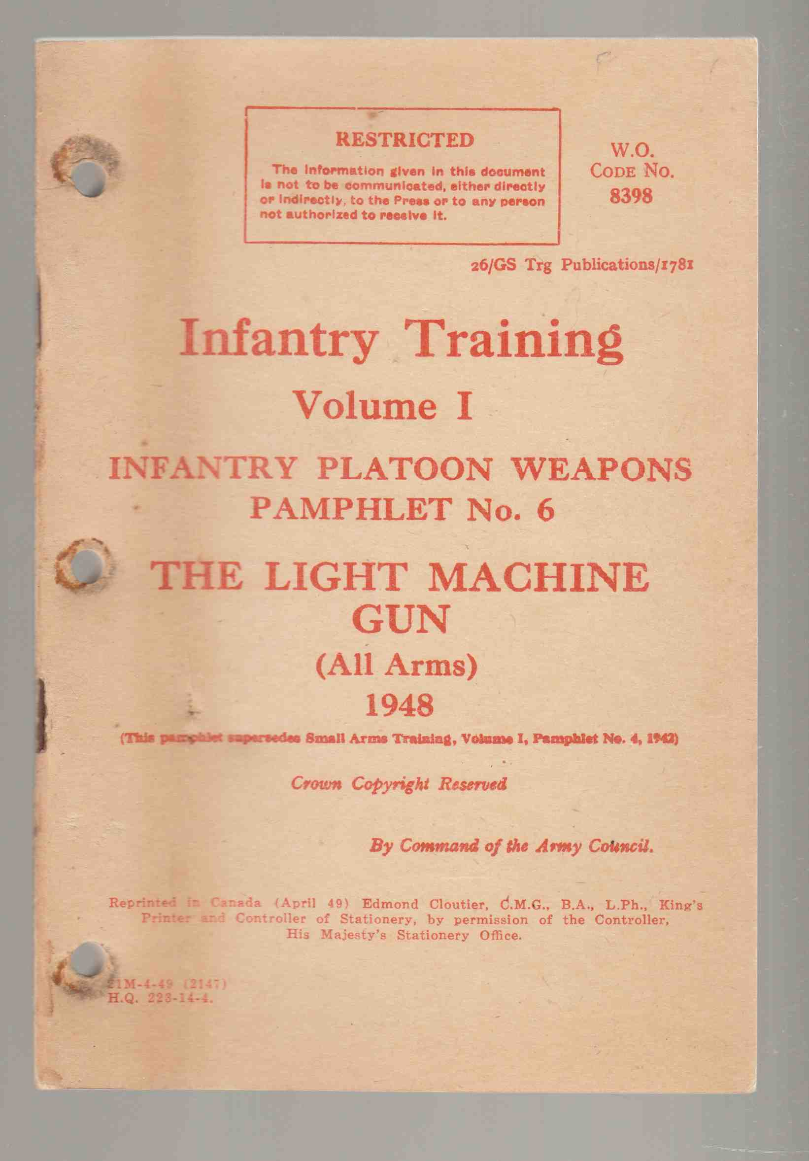 Image for Infantry Training Volume I Infantry Platoon Weapons Pamphlet No. 6 The Light Machine Gun (All Arms) 1948
