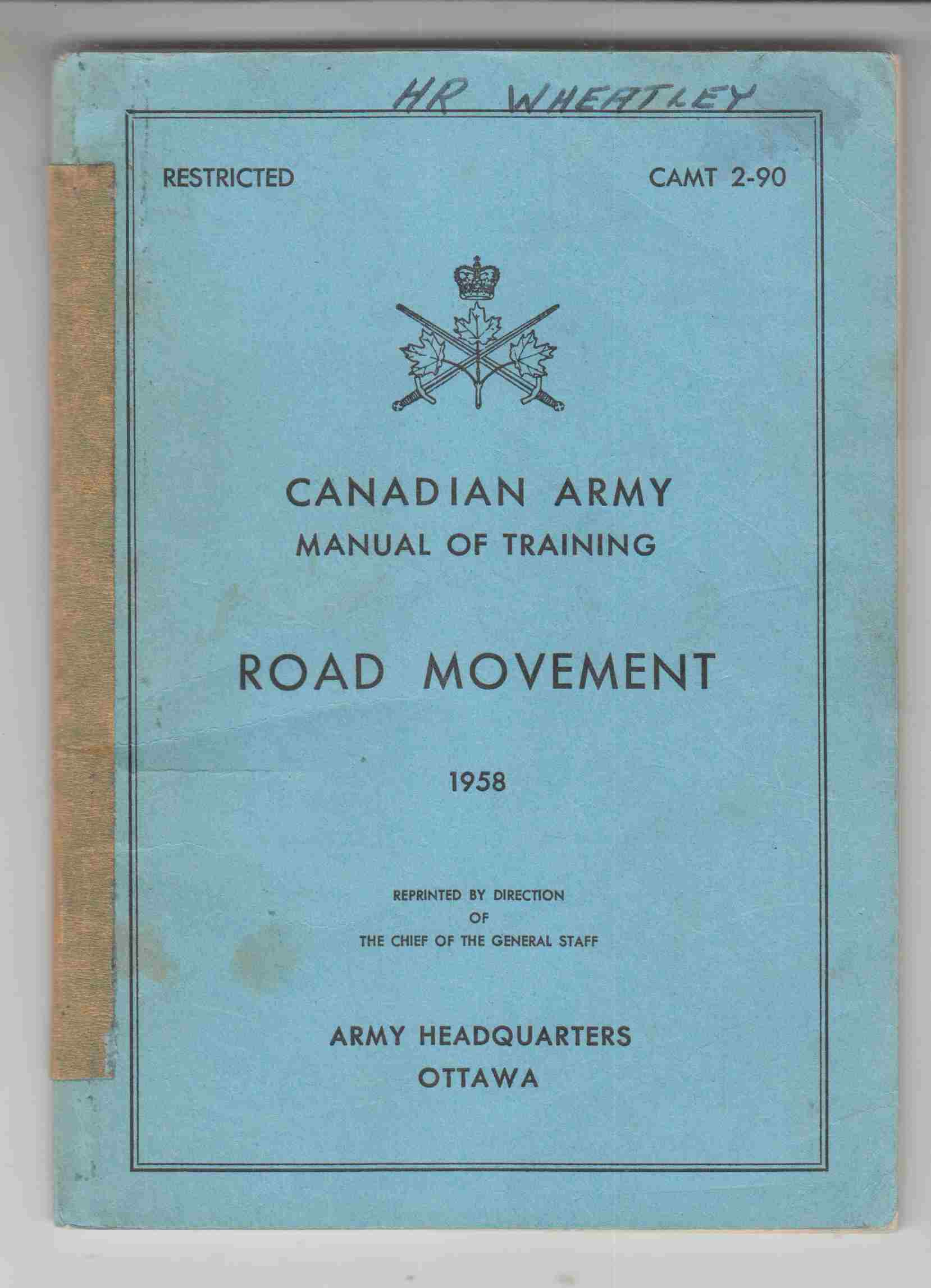 Image for Canadian Army Manual of Training Road Movement 1958 CAMT 2-90