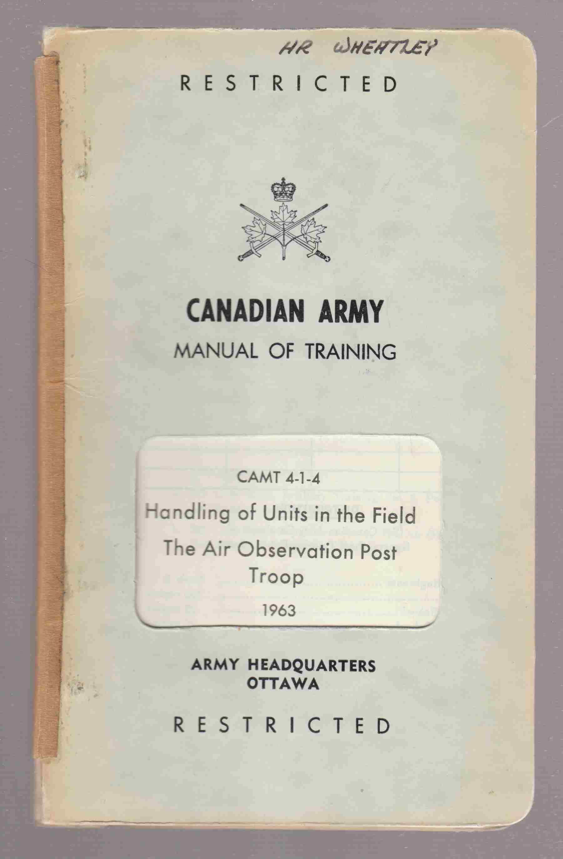 Image for Artillery Training: Handling of Units in the Field, the Air Observation Post Troop CAMT 4-1-4