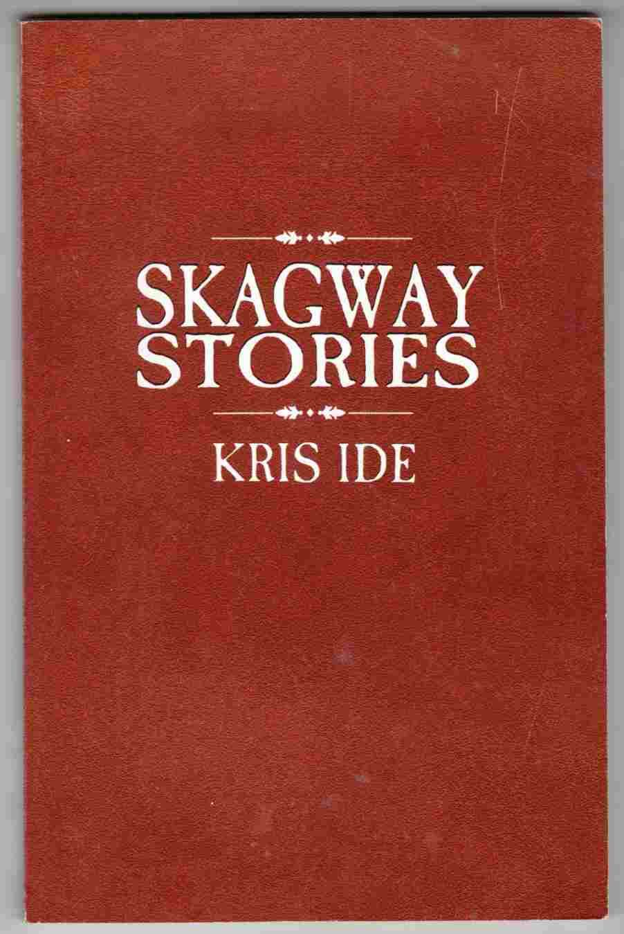 Image for Skagway Stories