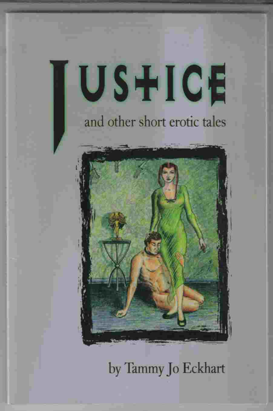 Image for Justice and Other Short Erotic Tales