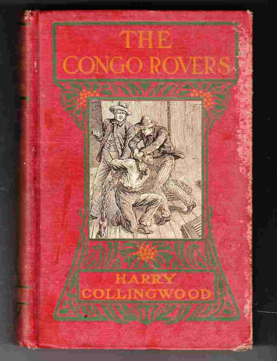 Image for The Congo Rovers A Story of the Slave Squadron