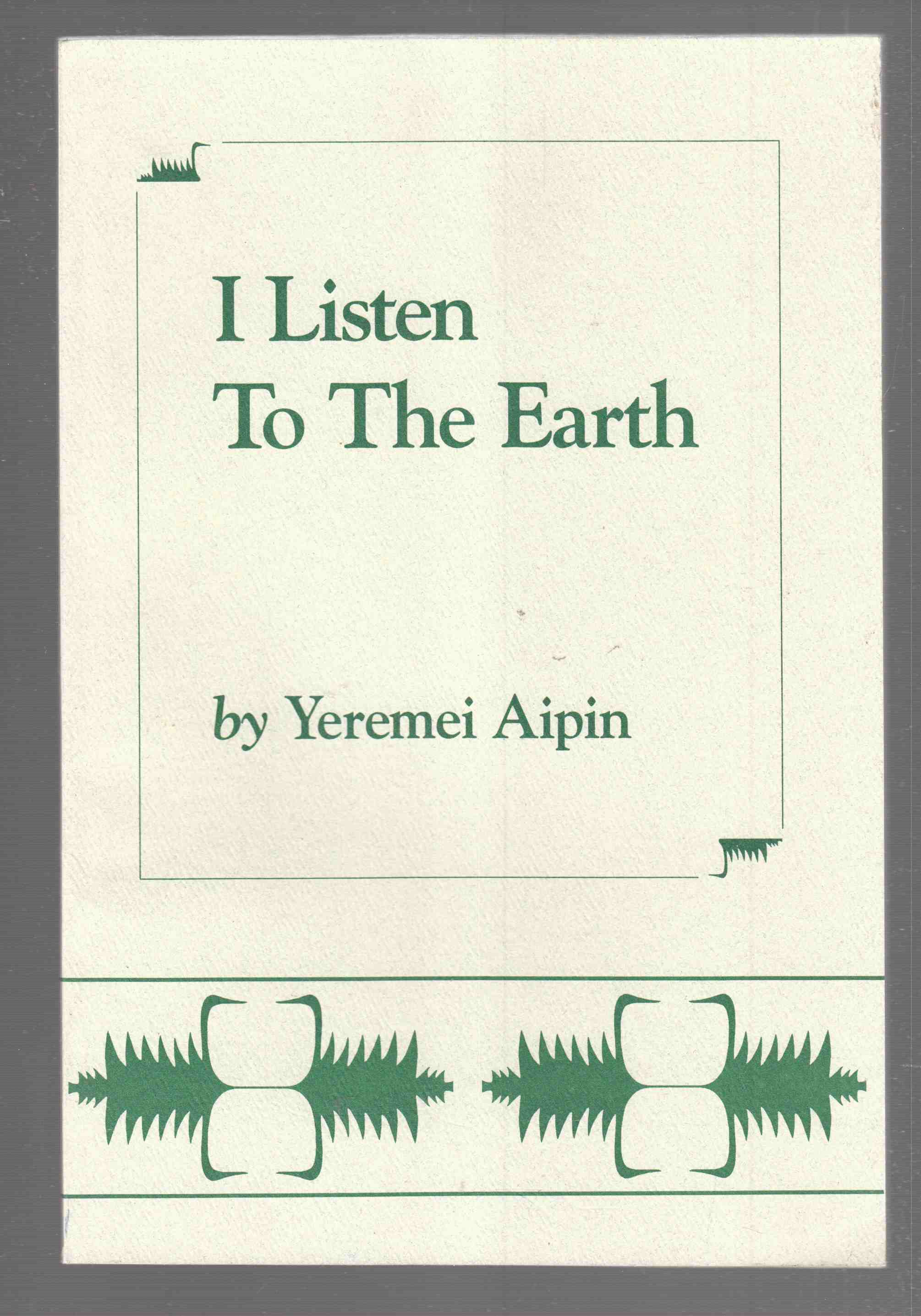 Image for I Listen to the Earth