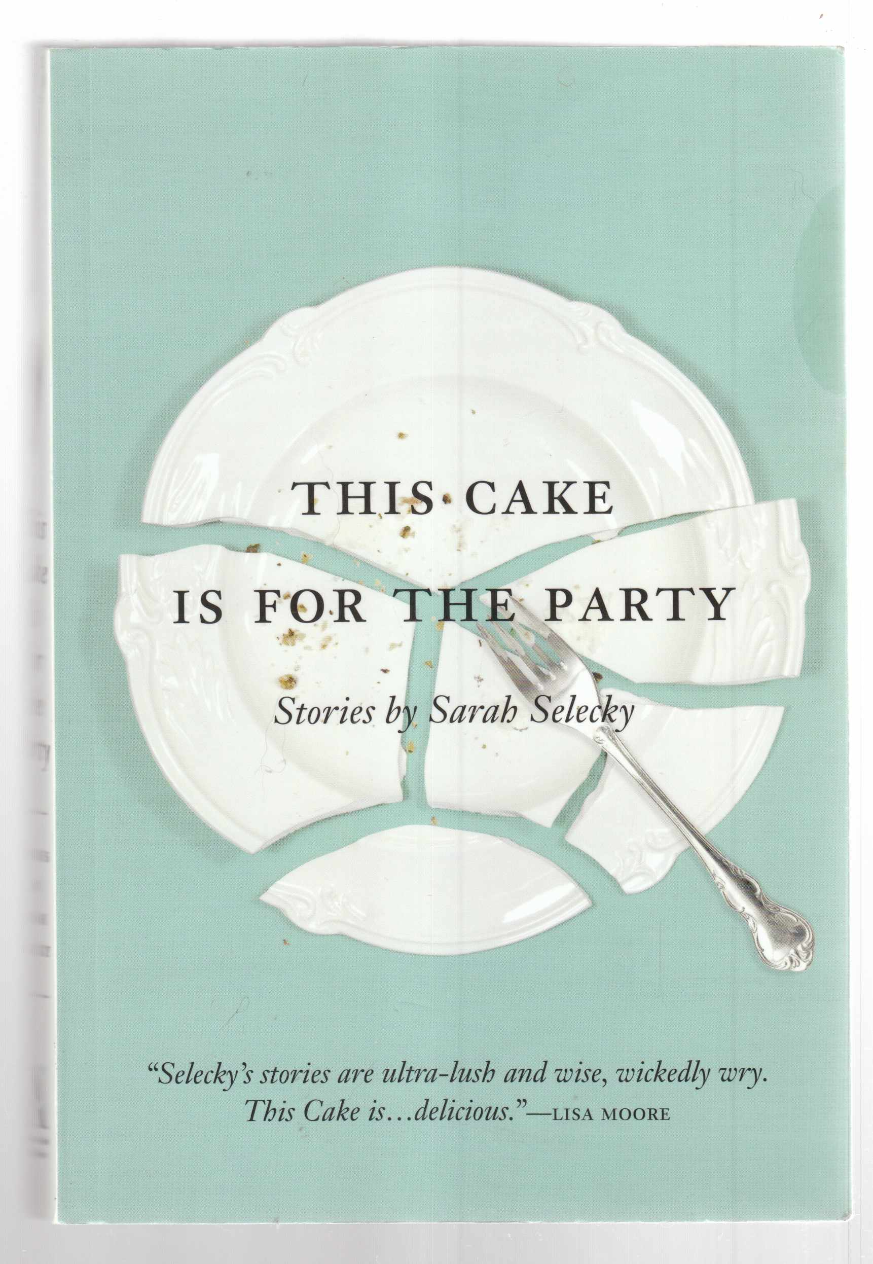 Image for This Cake is for the Party Short Stories