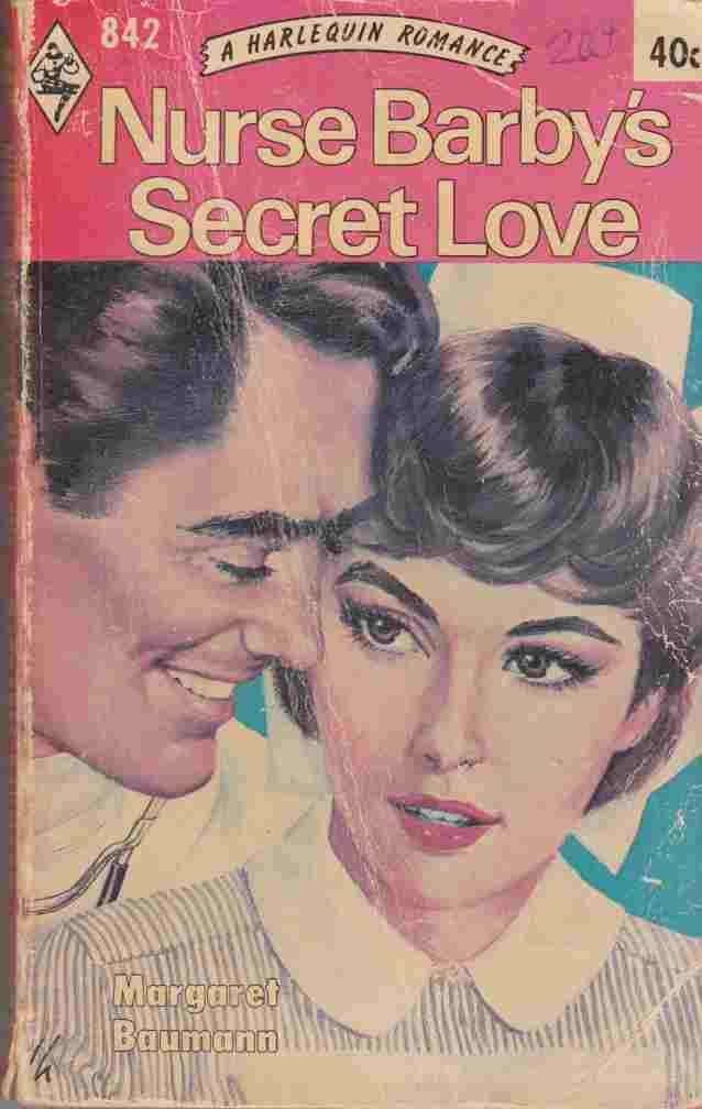 Image for Nurse Barby's Secret Love (Harlequin No. 842)