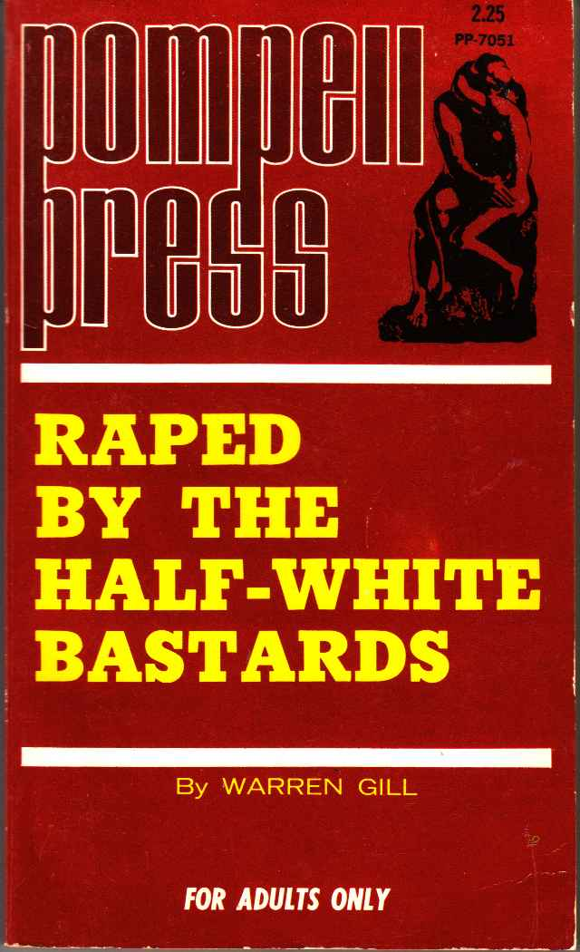 Image for Raped by the Half-White Bastards
