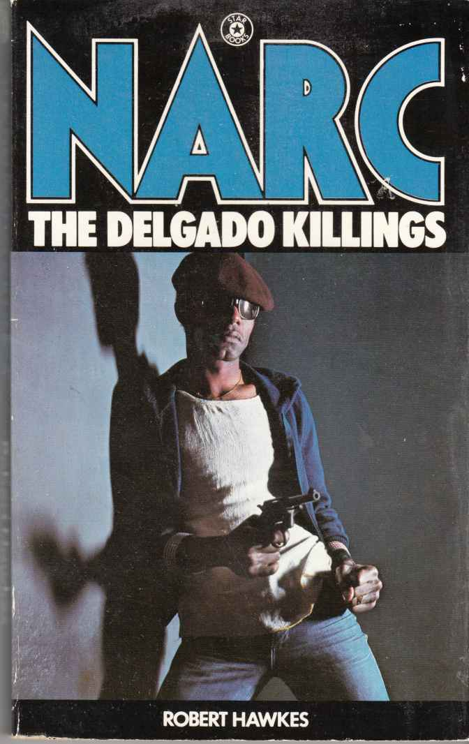 Image for Narc: The Delgado Killlings