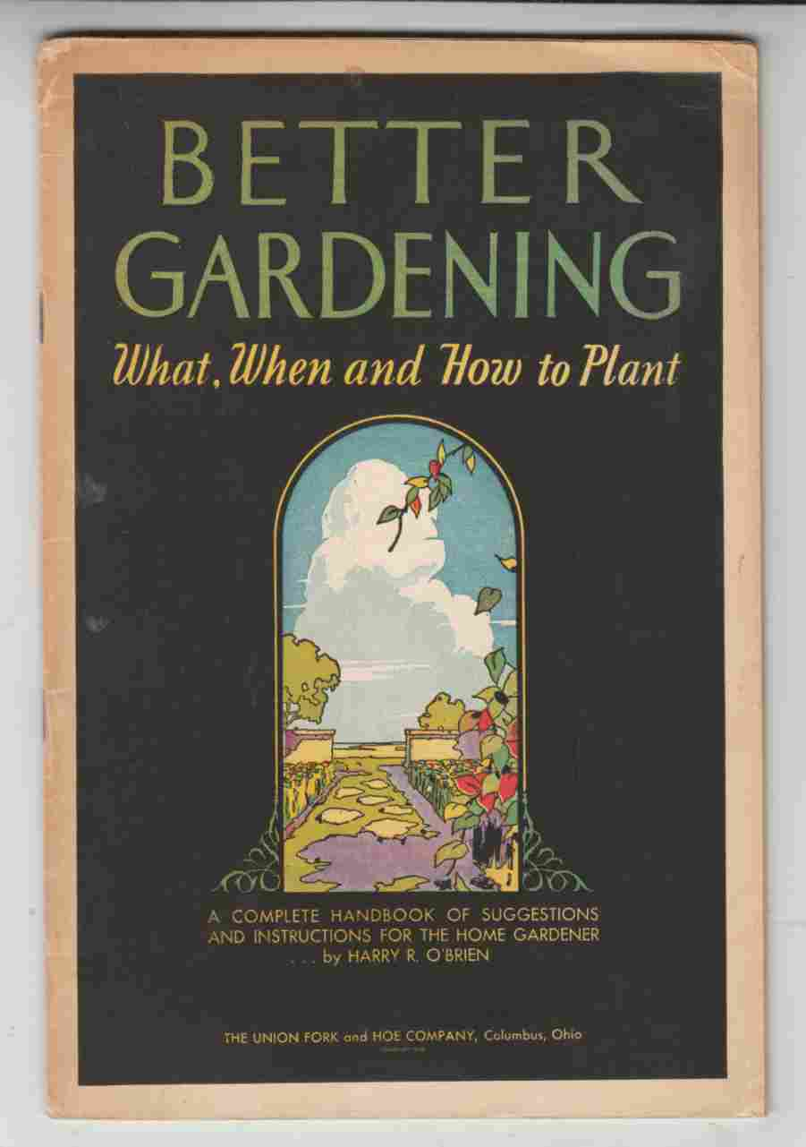 Image for Better Gardening What, When and How to Plant
