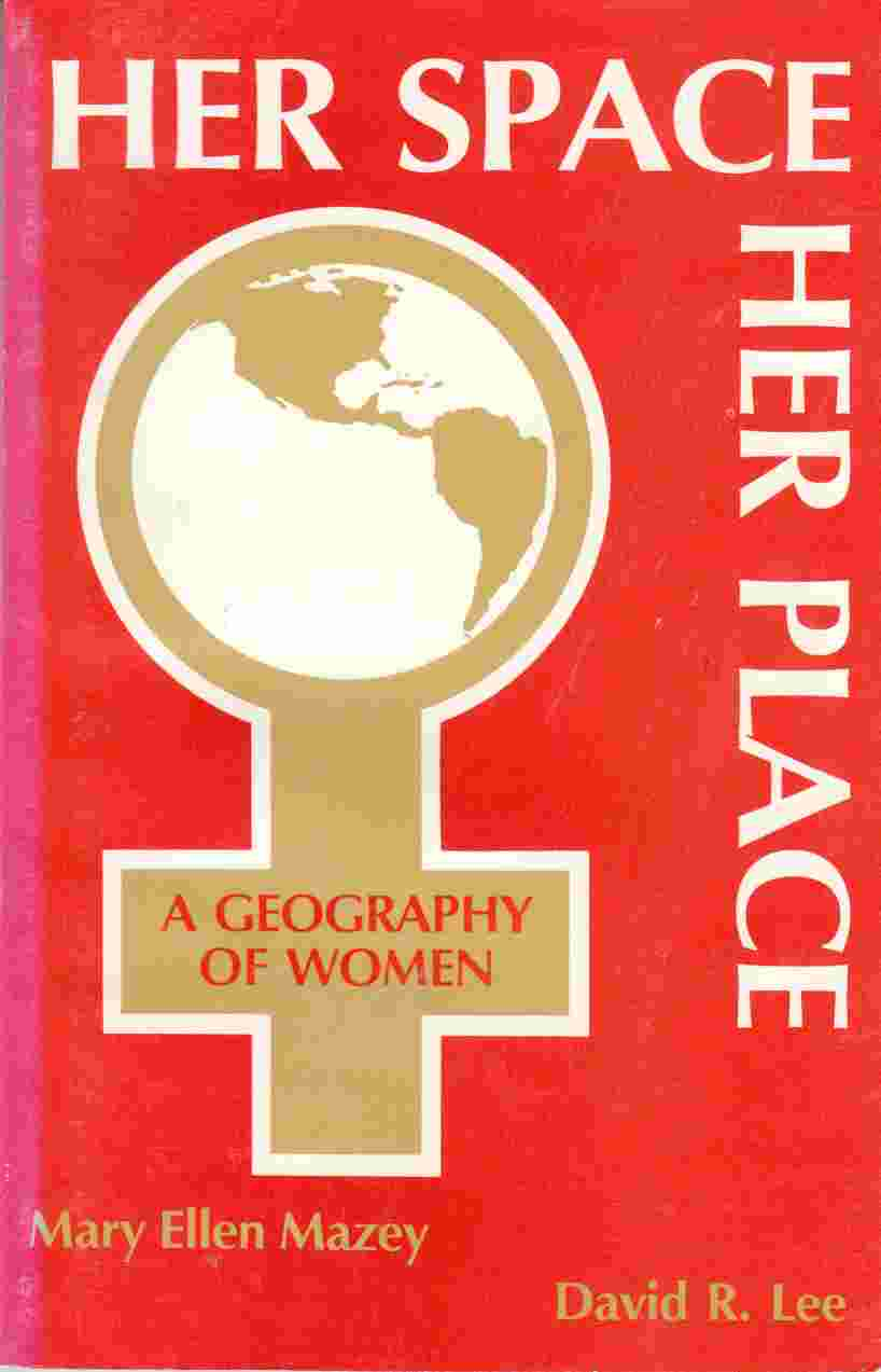 Image for Her Space, Her Place: A Geography of Women