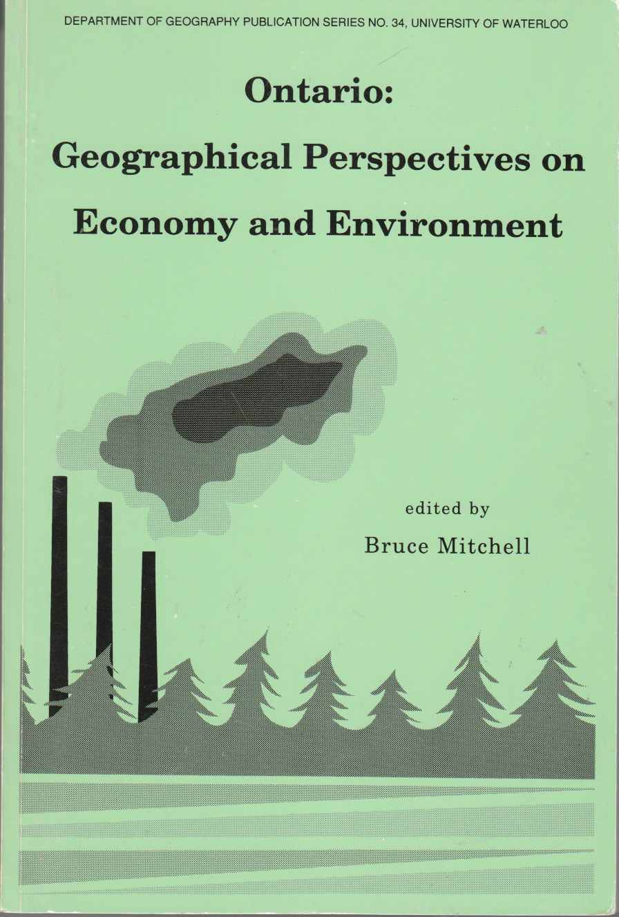 Image for Ontario: Geographical Perspectives on Economy and Environment