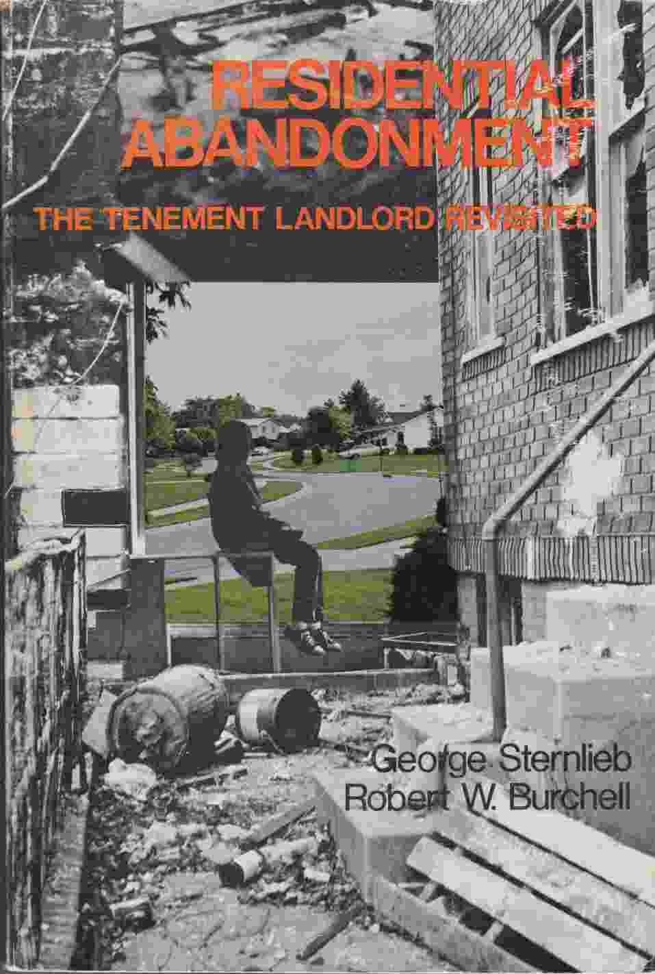 Image for Residential Abandonment:  The Tenement Landlord Revisited