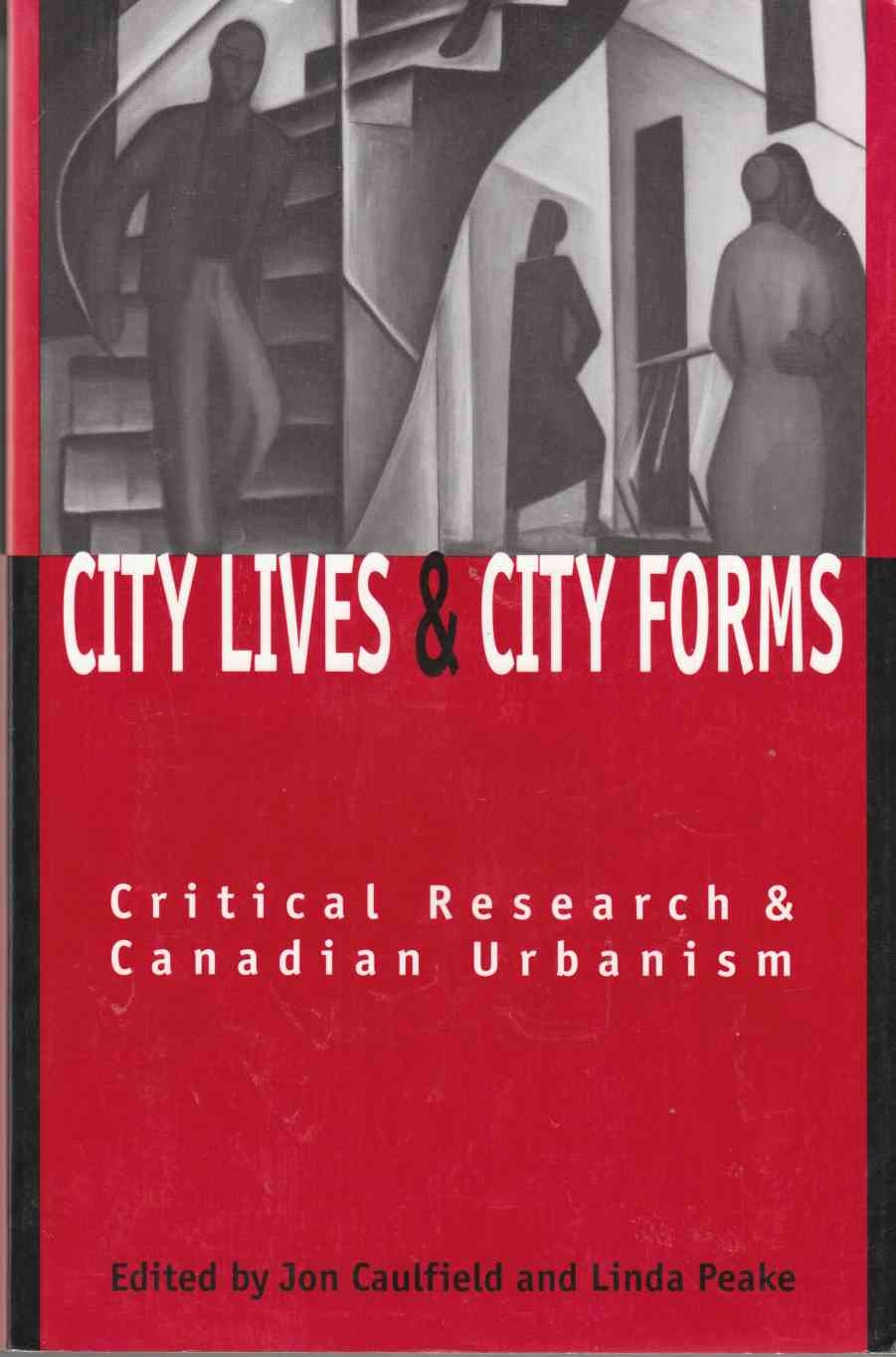 Image for City Lives and City Forms:  Critical Research and Urbanism