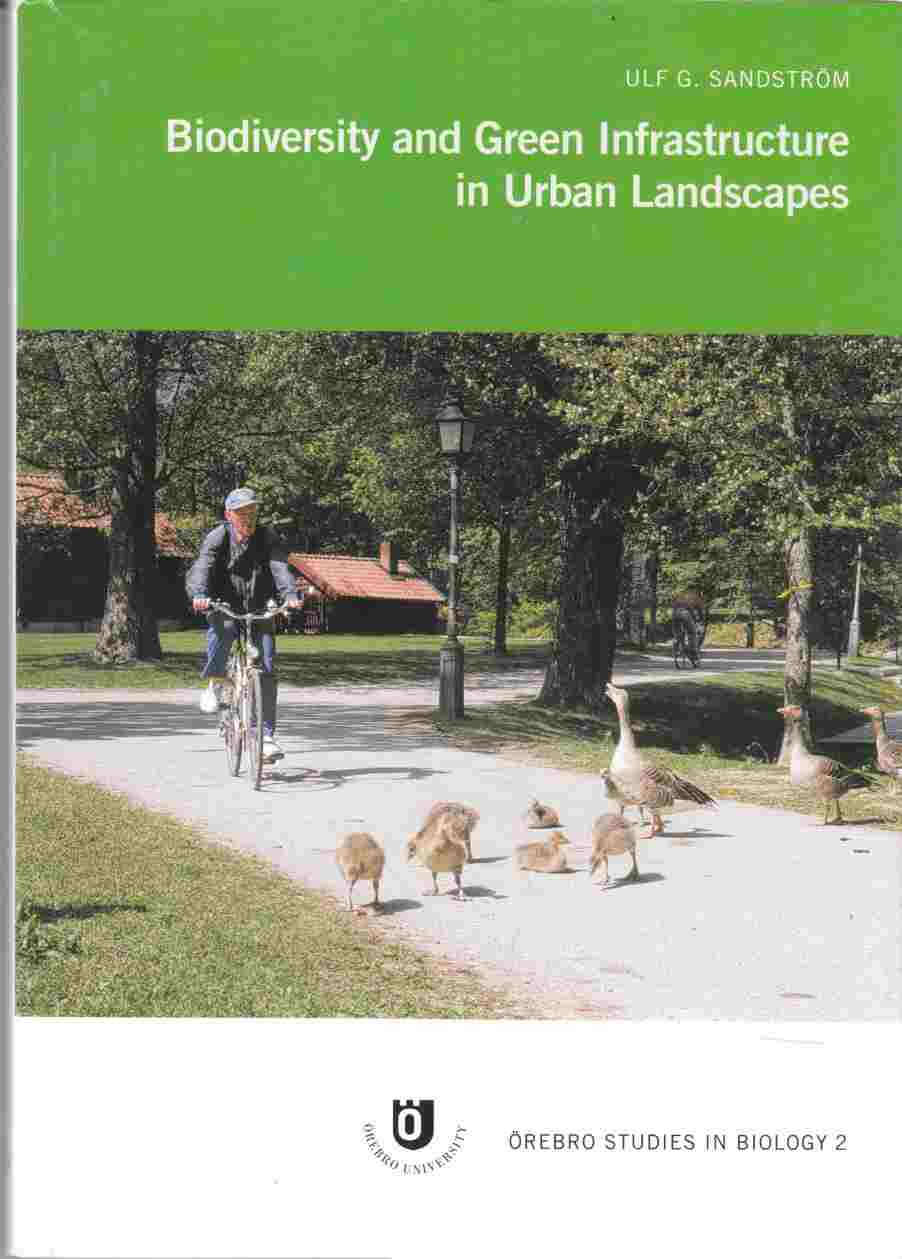 Image for Biodiversity and Green Infrastructure in Urban Landscapes