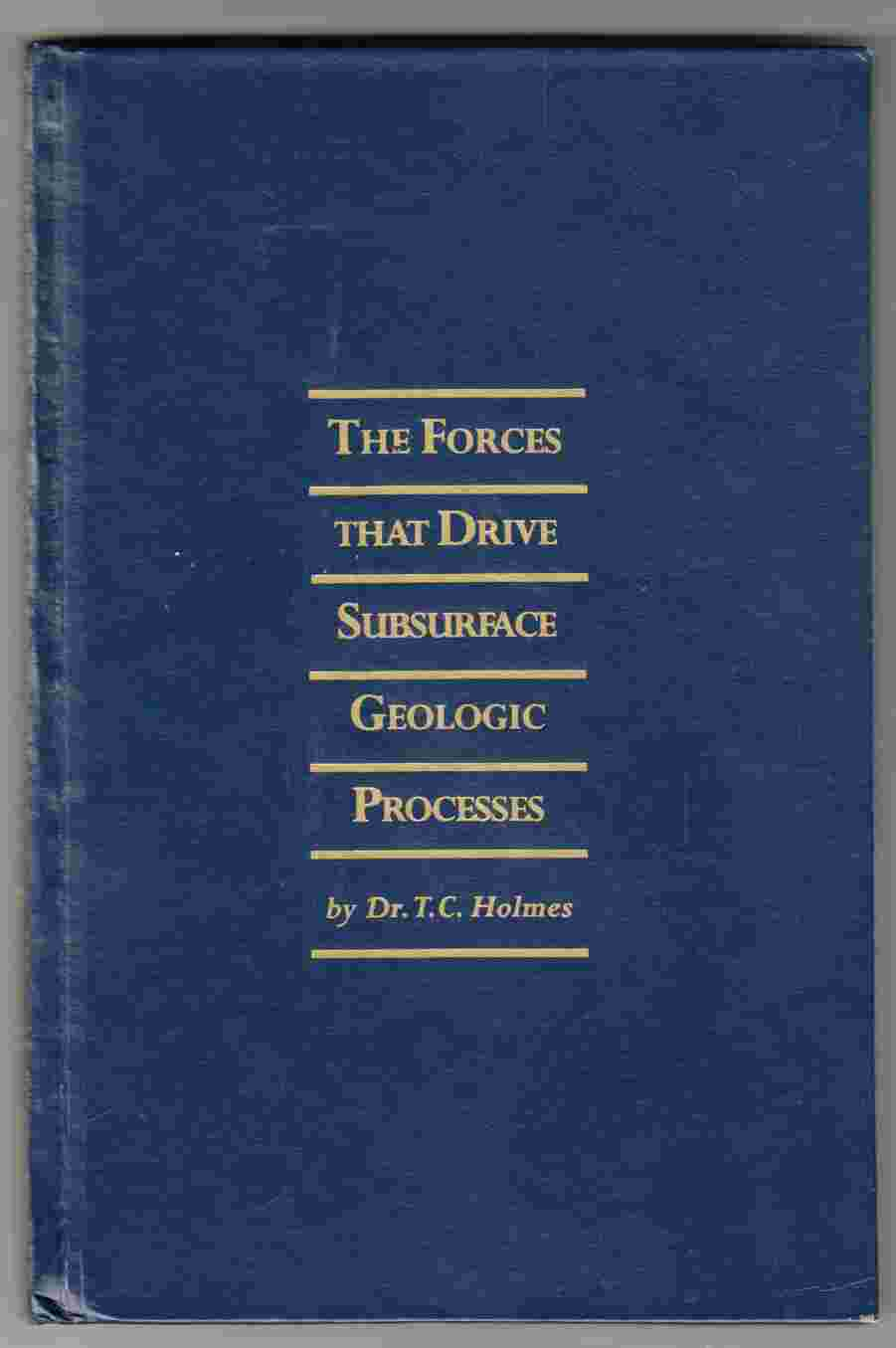 Image for The Forces That Drive Subsurface Geologic Processes