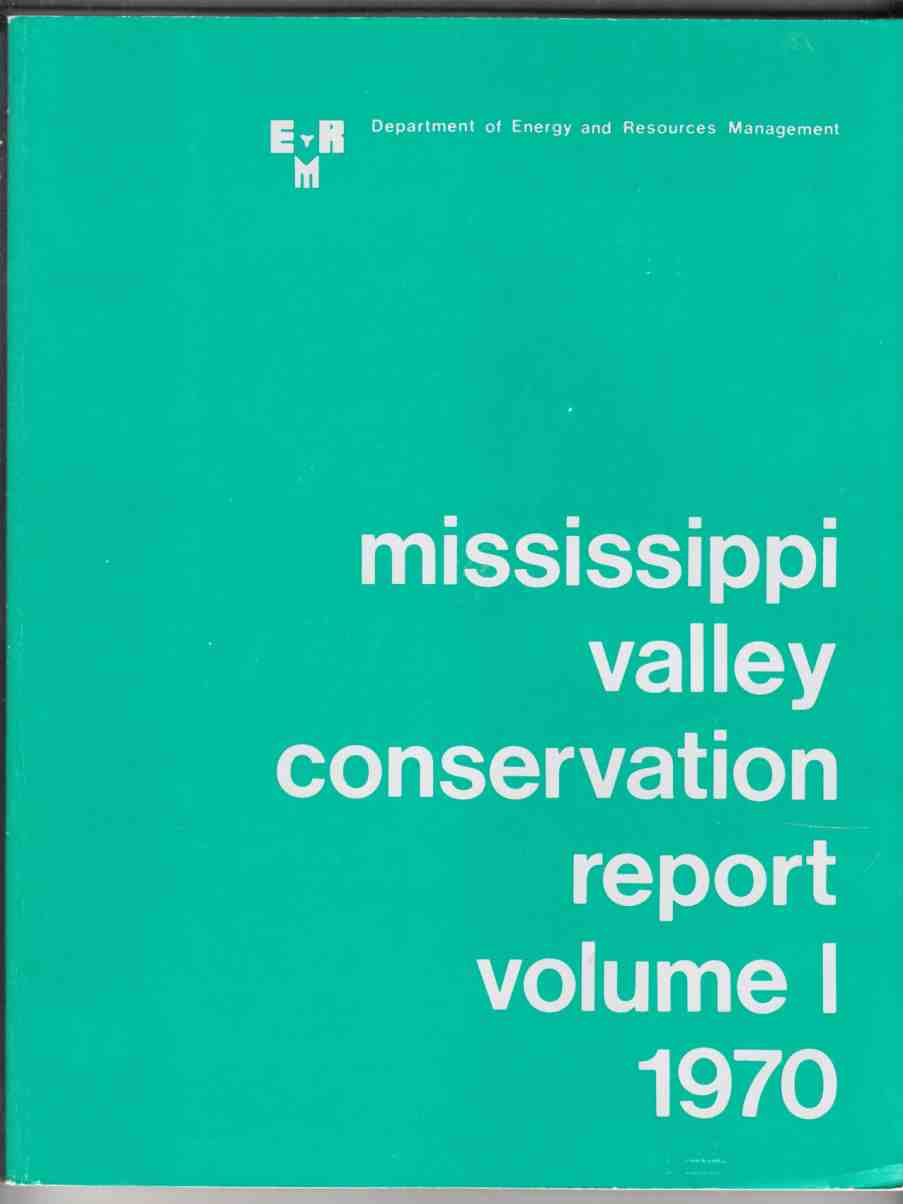 Image for Mississippi Valley Conservation Report 1970 Volume 1 Report and Plan