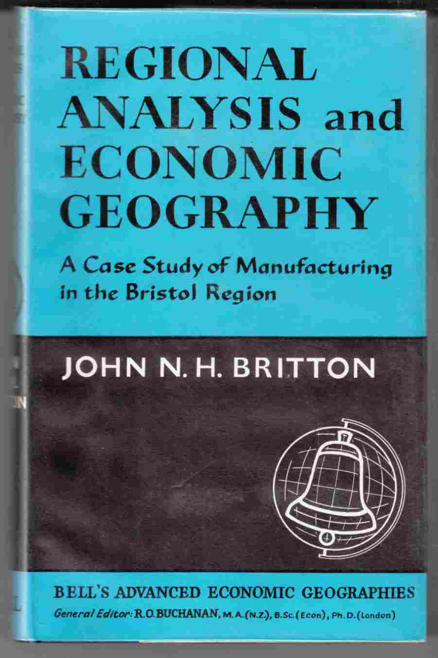 Image for Regional Analysis and Economic Geography A Case Study of Manufacturing in the Briston Region