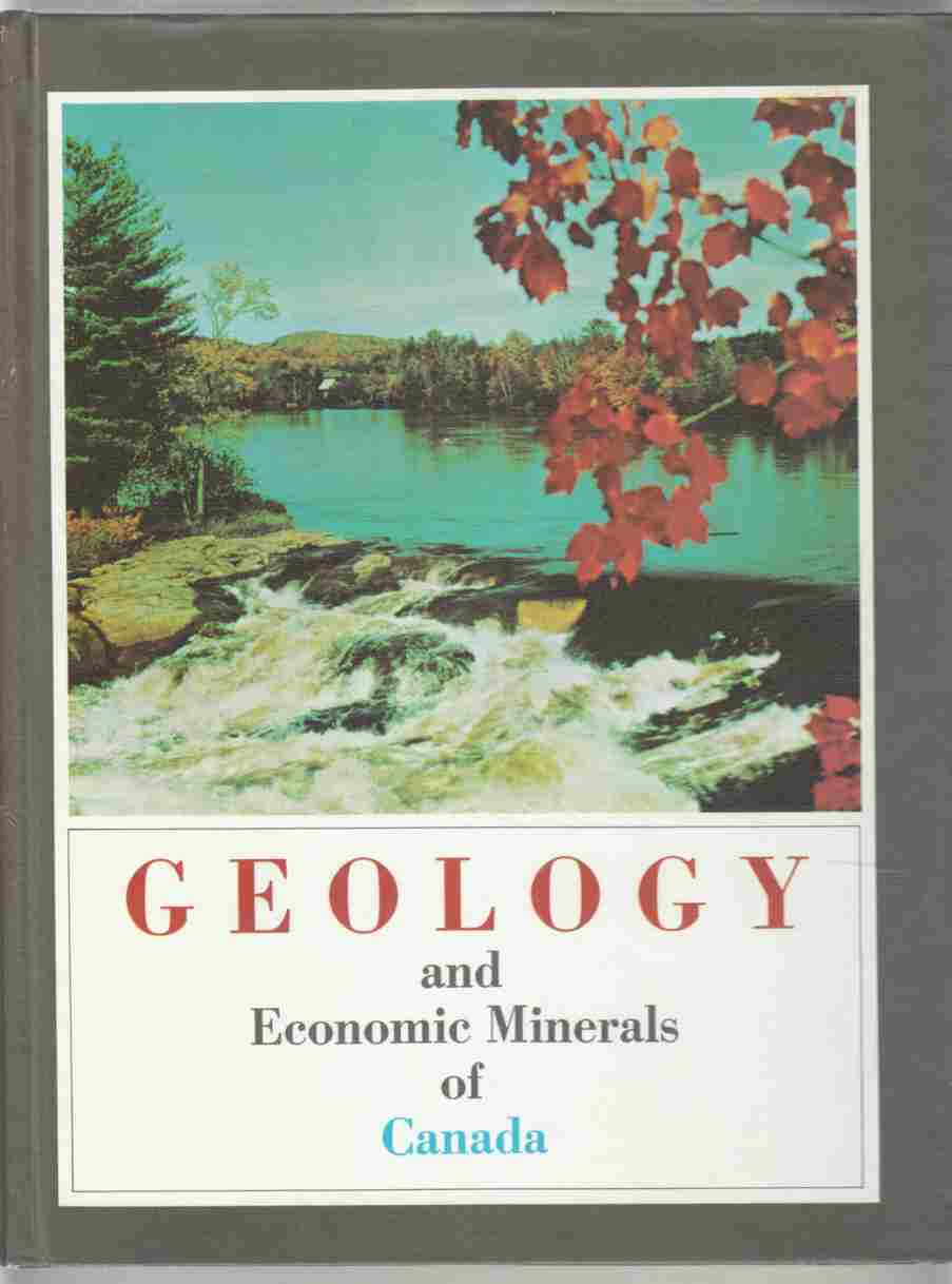 Image for Geology and Economic Minerals of Canada Economic Geology Report No. 1