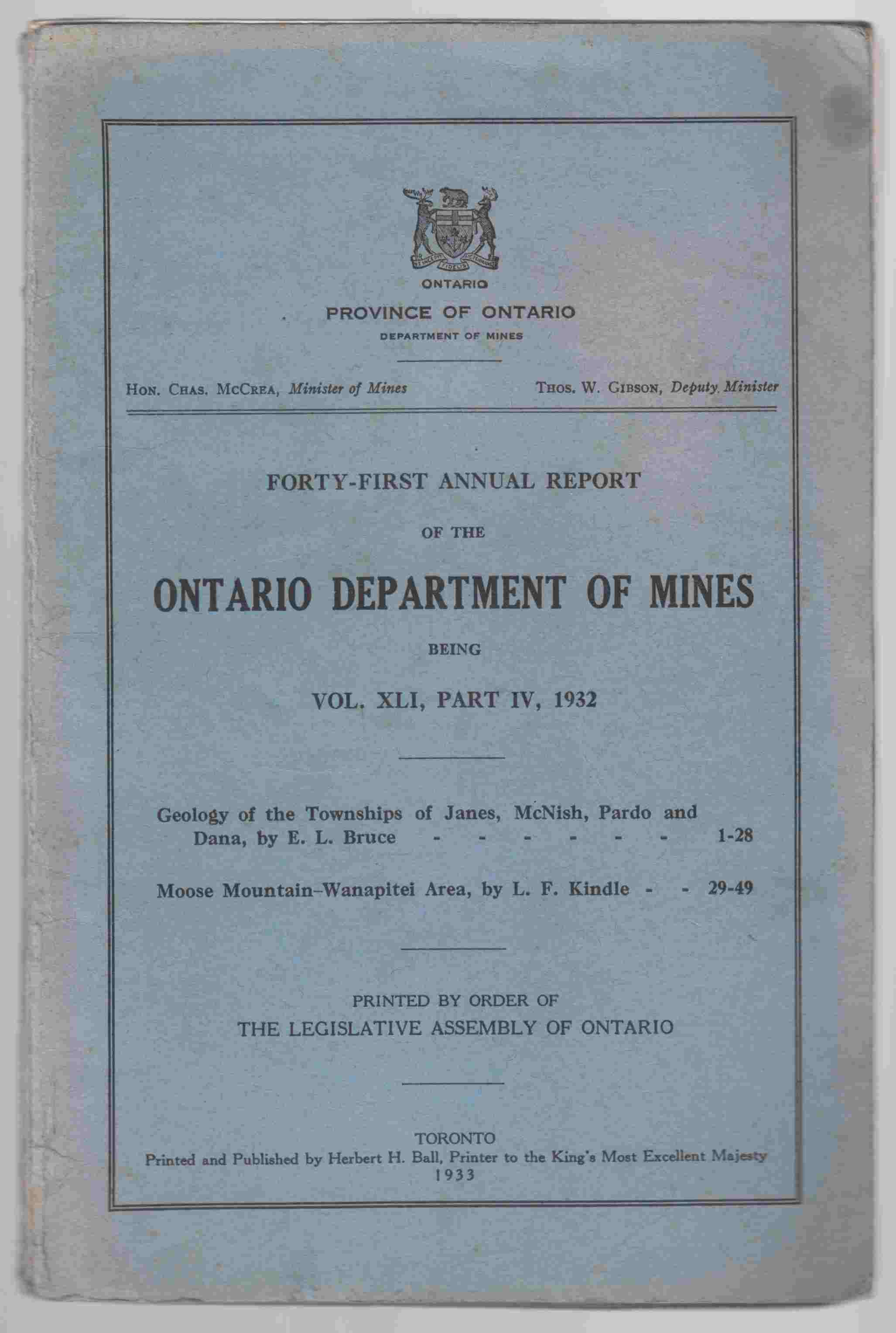 Image for Forty-First Annual Report of the Department of Mines Being Vol. XLI, Part IV, 1932 Geology of the Townships of Janes, McNish, Pardo & Dana ; Mosse Mountain-Wanapitei Area