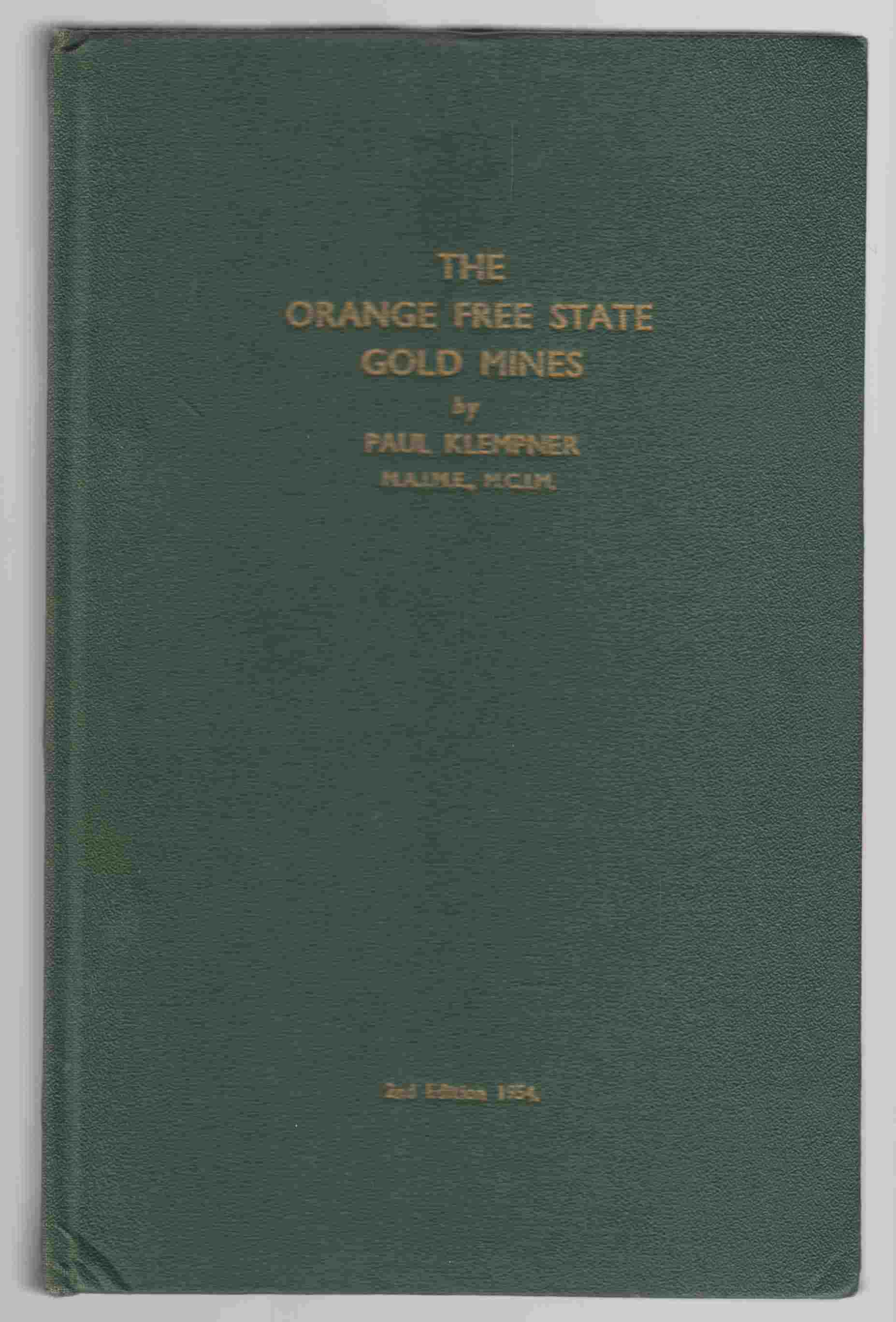 Image for The Orange Free State Gold Mines