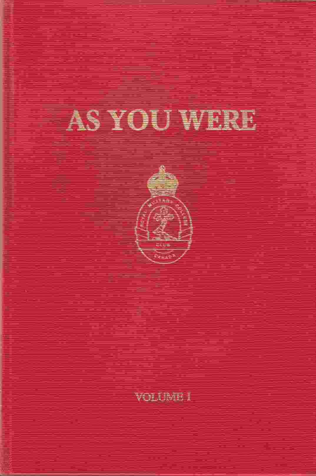 Image for As You Were! Ex-Cadets Remember (2 Volume Set)