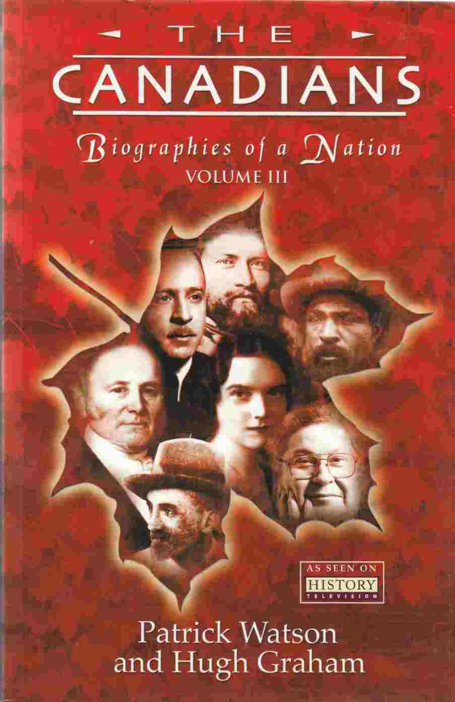 Image for Canadians: Biographies of a Nation Volume III