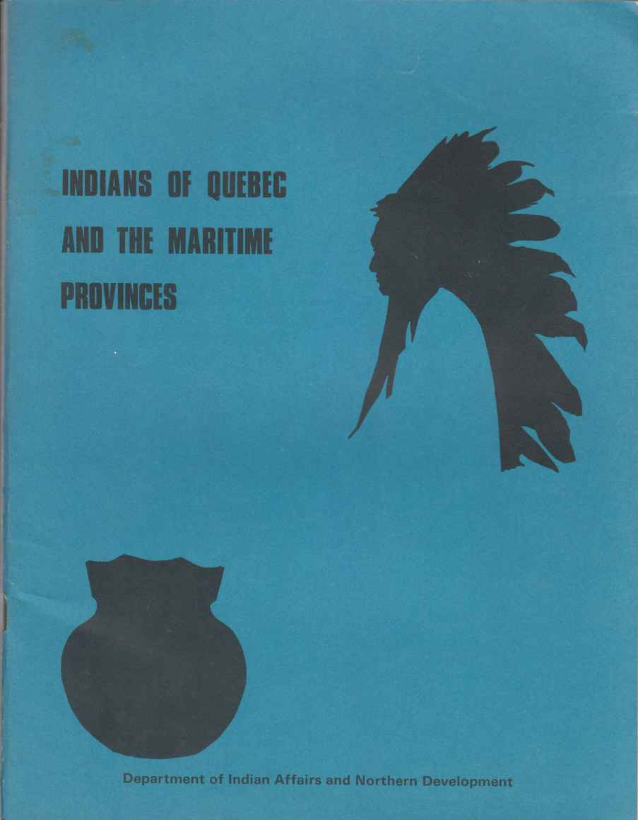 Image for Indians of Quebec and the Maritime Provinces (An Historical Review)