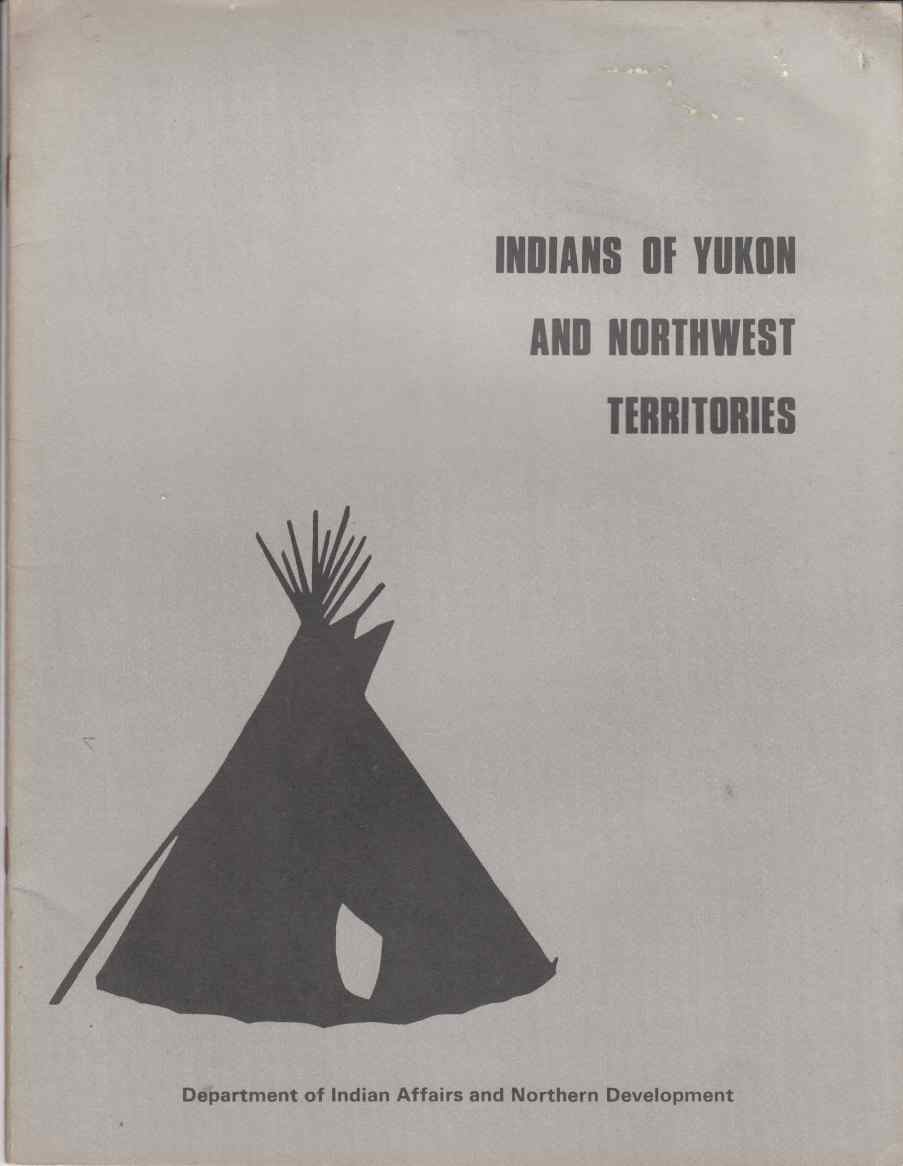 Image for Indians of Yukon and Northwest Territories (An Historical Review)