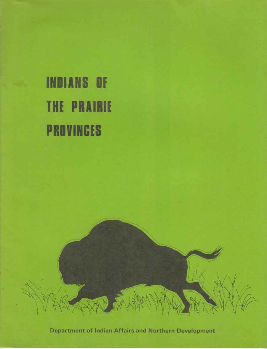 Image for Indians of the Prairie Provinces (An Historical Review)