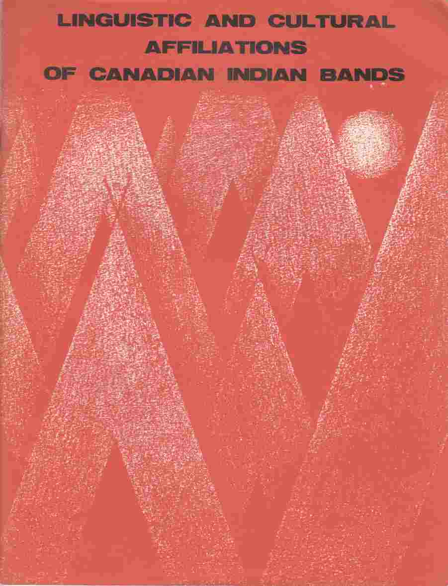 Image for Linguistic and Cultural Affiliations of Canadian Indian Bands