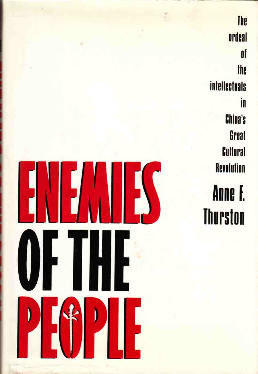 Image for Enemies of the People: The Ordeal of the Intellectuals in China's Great Cultural Revolution