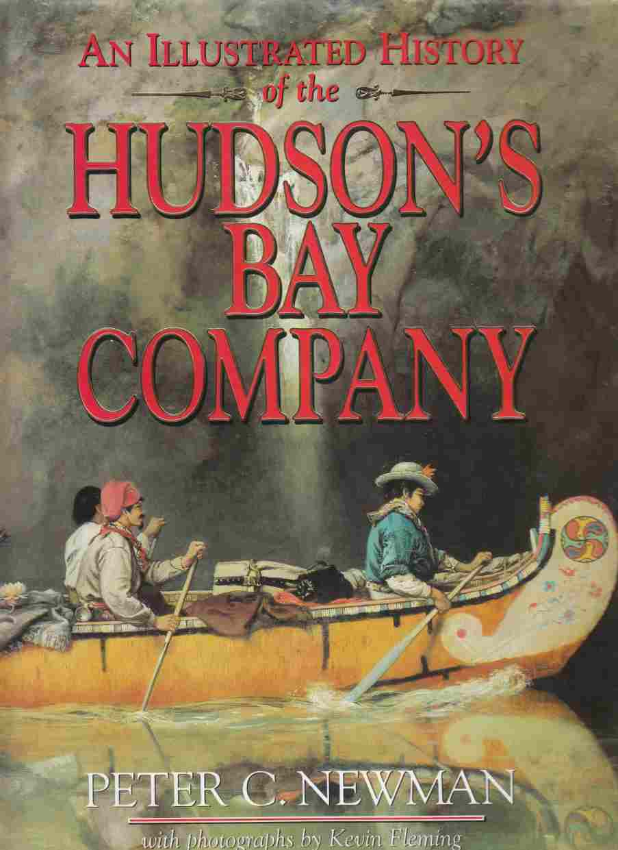 Image for An Illustrated History of the Hudson's Bay Company