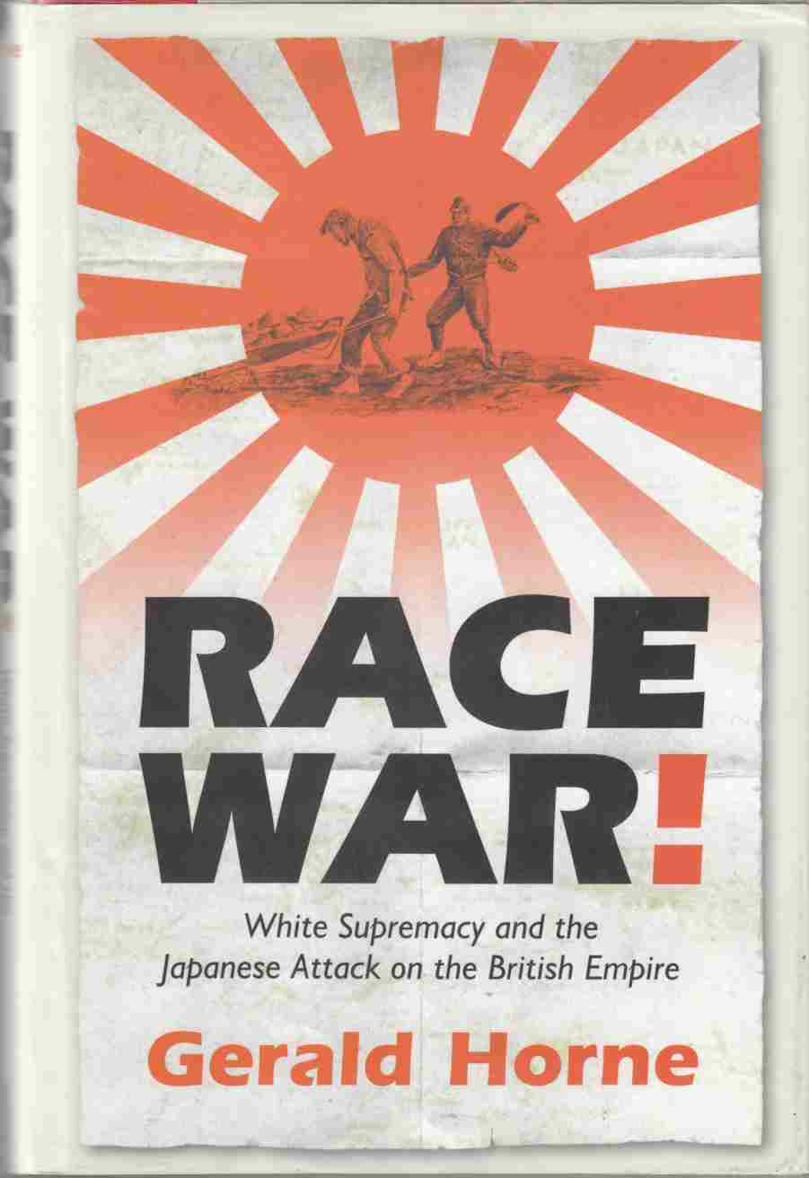 Image for Race War: White Supremacy and the Japanese Attack on the British Empire