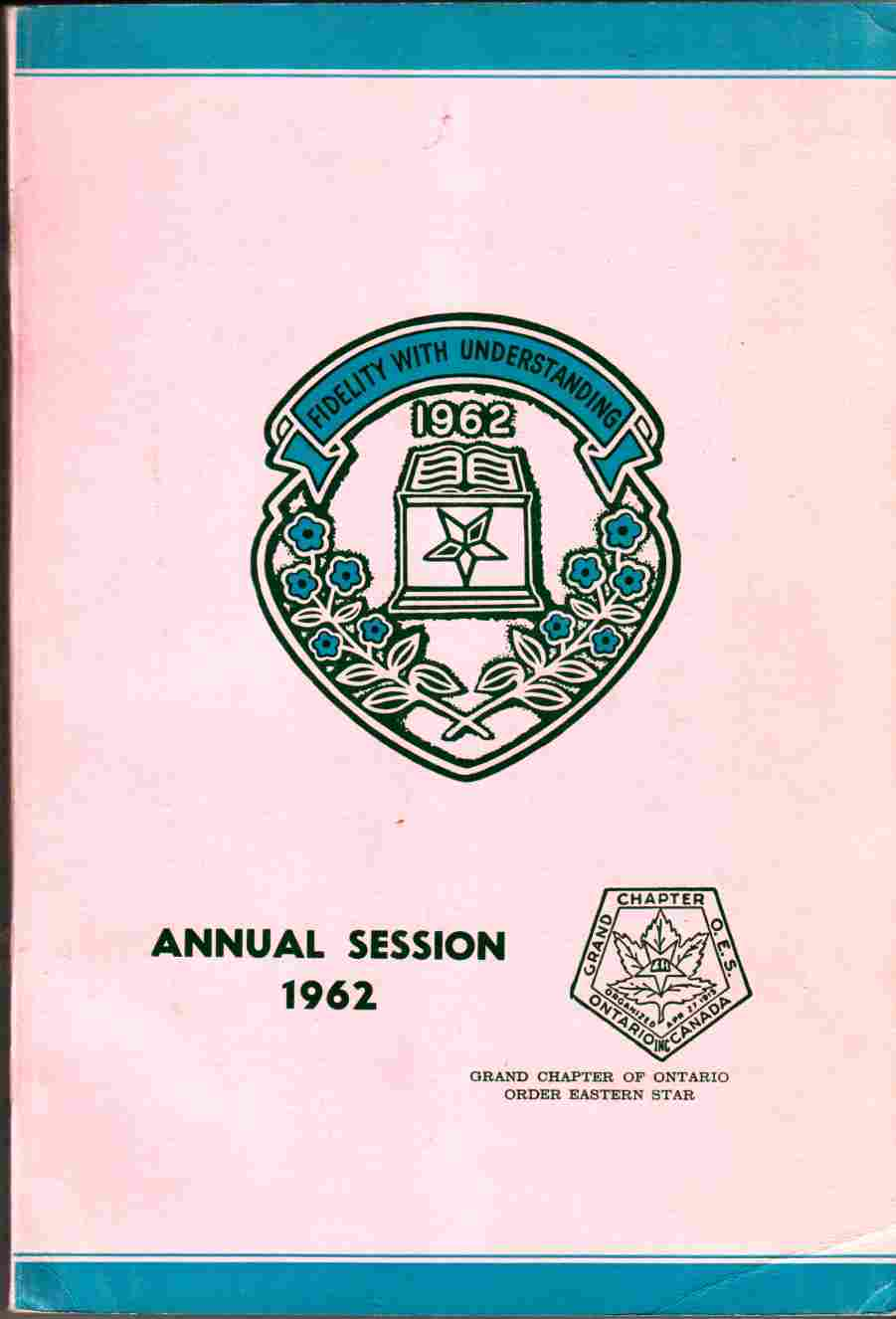 Image for Proceedings of the Forty-Seventh Annual Session of the Grand Chapter of the Order of the Eastern Star Ontario