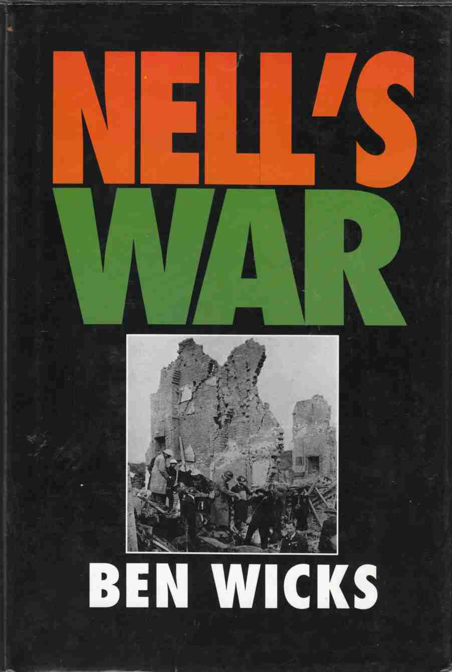 Image for Nell's War : Remembering the Blitz