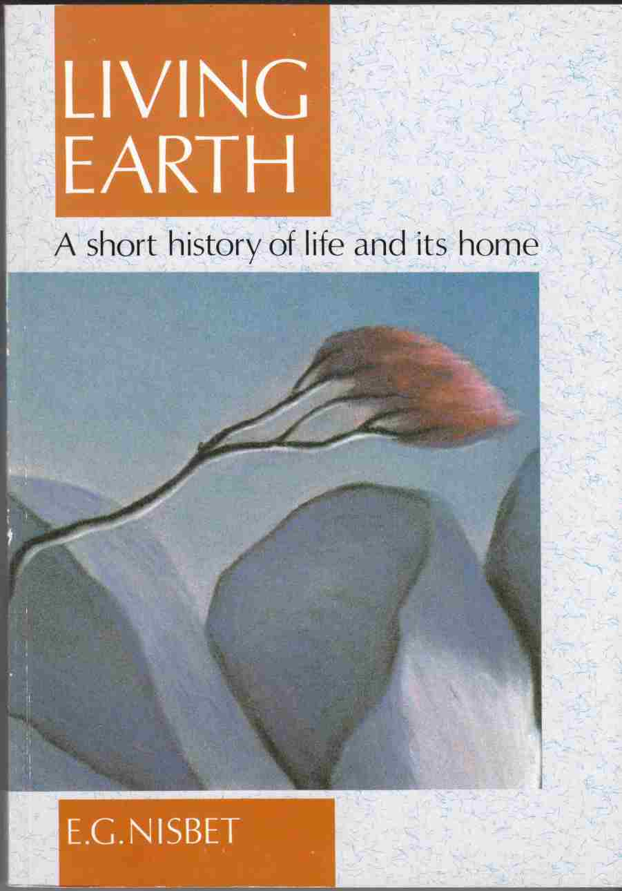 Image for Living Earth: A Short History of Life and Its Home