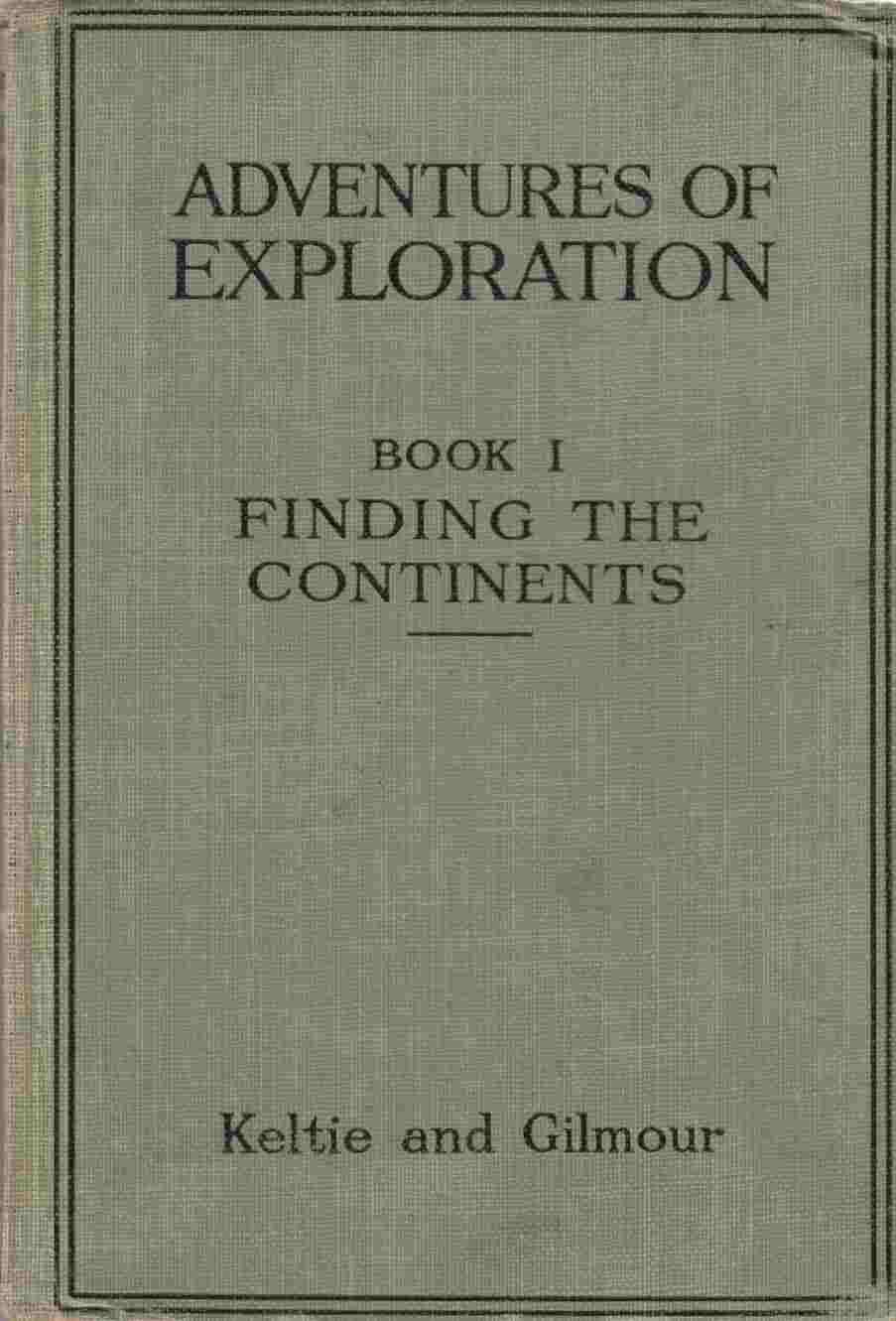 Image for Adventures of Exploration Book I: Finding the Continents