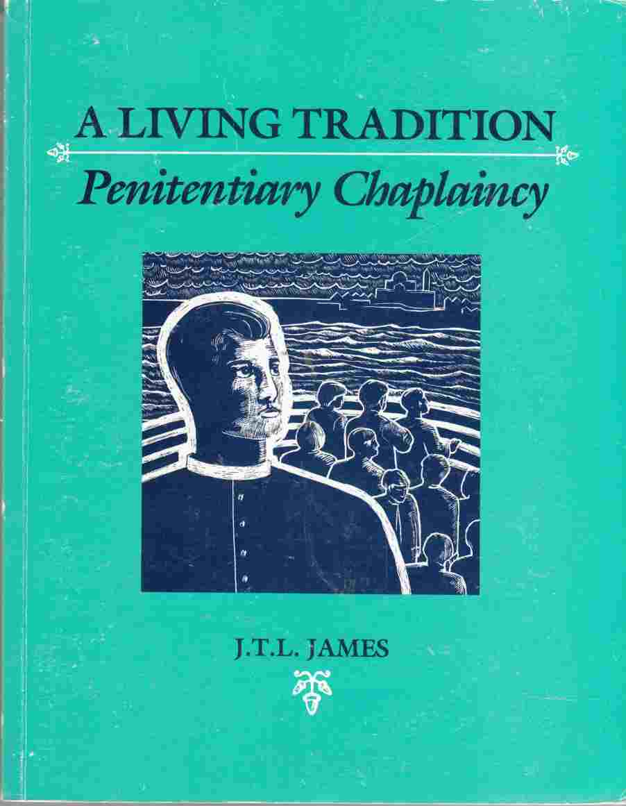 Image for A Living Tradition: Penitentiary Chaplaincy