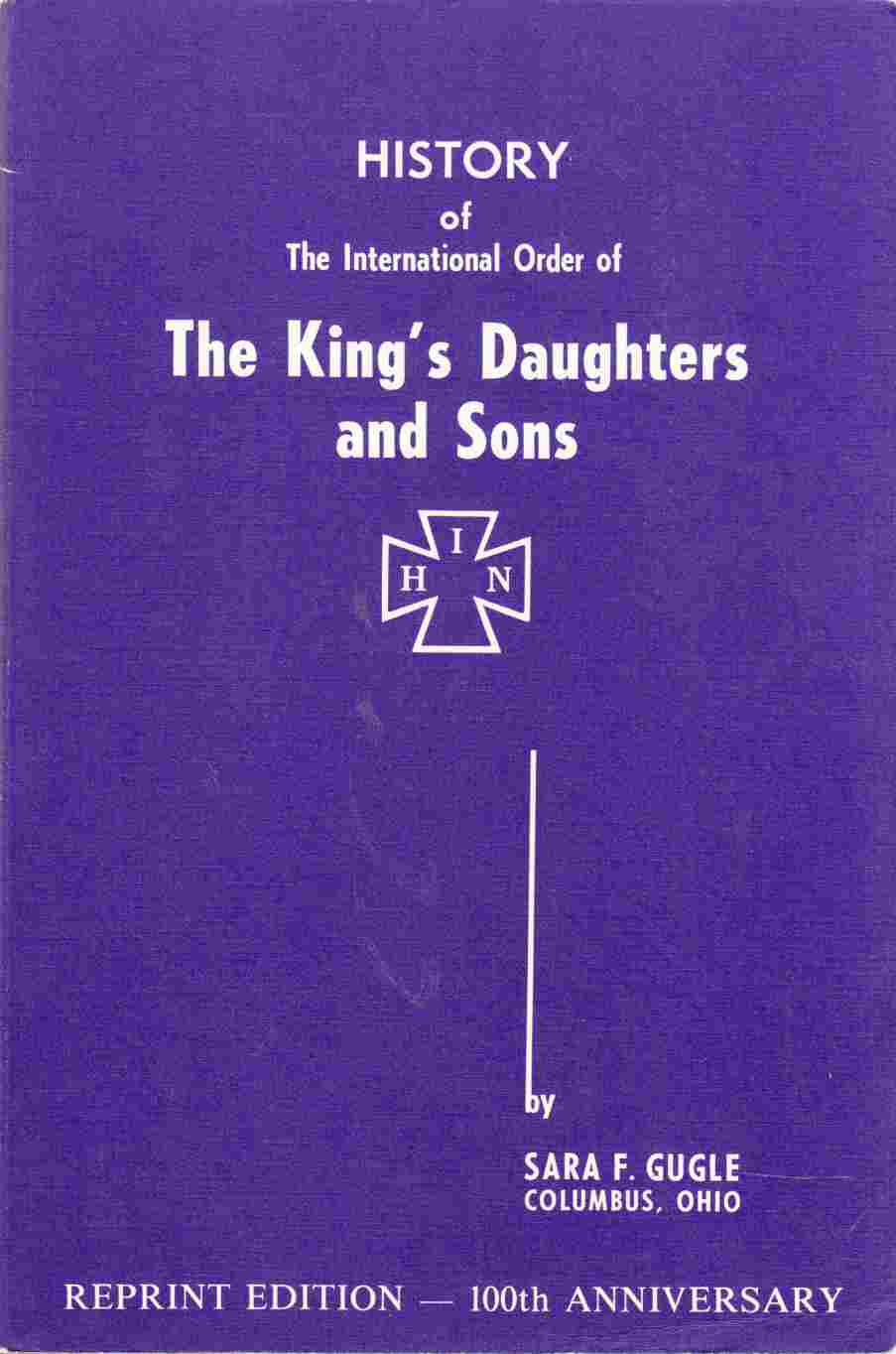 Image for History of the International Order of The King's Daughters and Sons