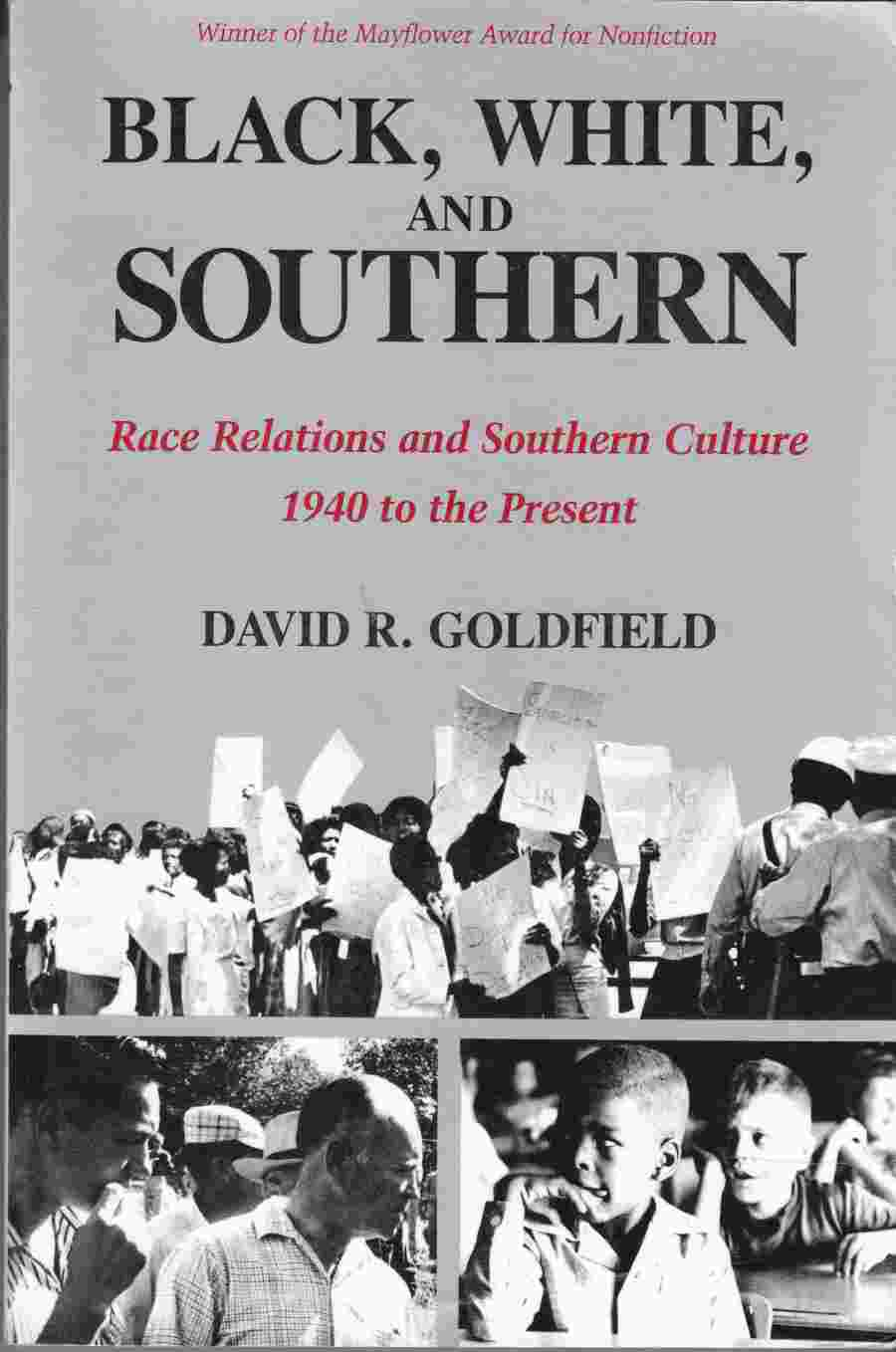 Image for Black, White, and Southern  Race Relations and Southern Culture, 1940 to the Present