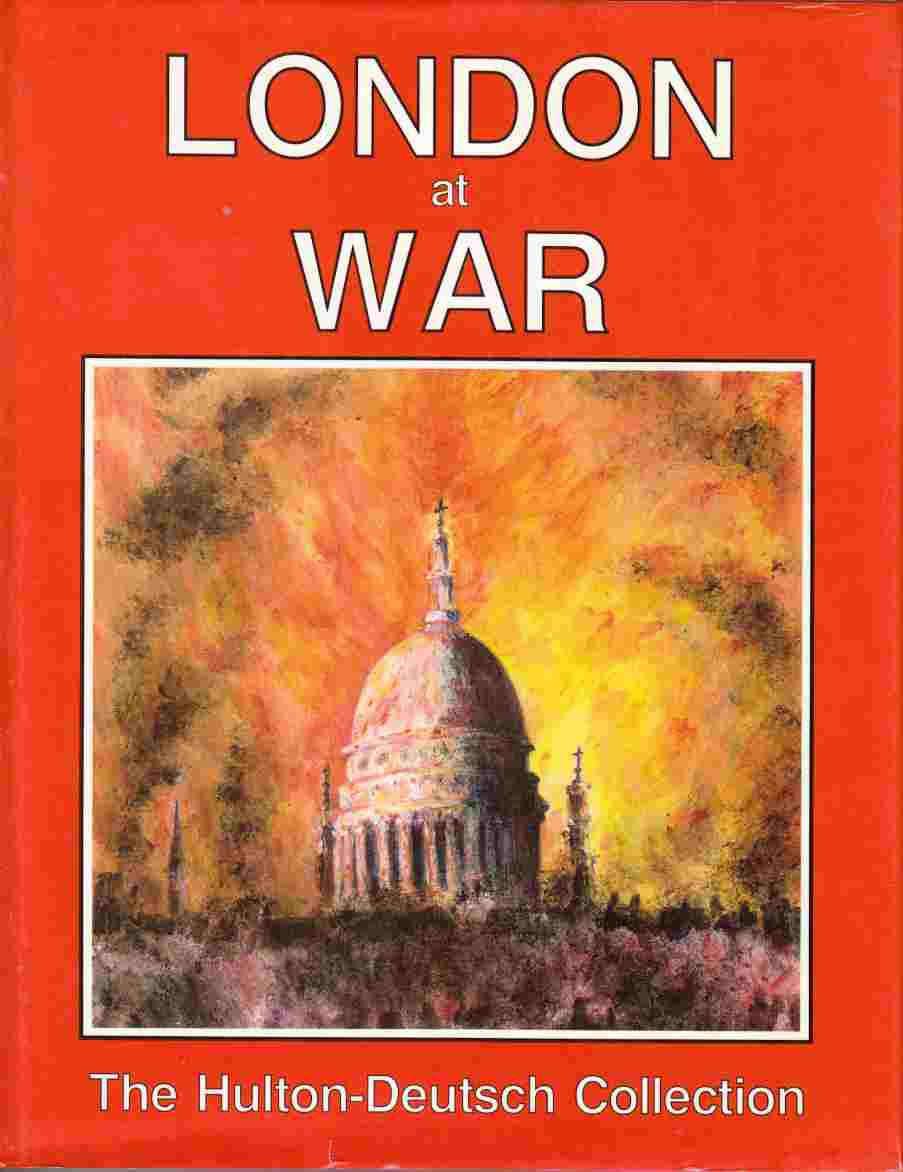 Image for London At War The Hulton-Deutsch Collection